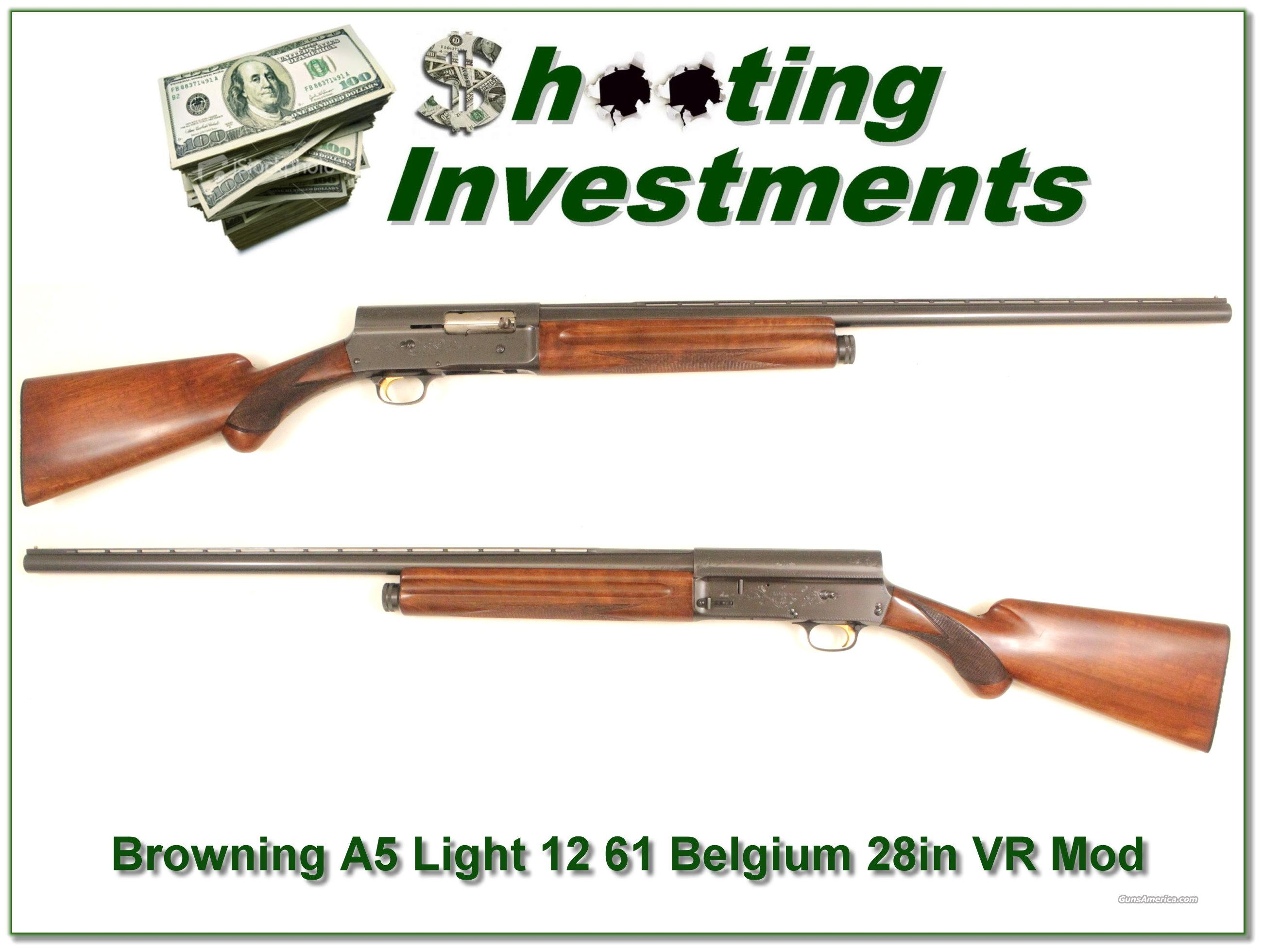 "Browning A5 Light 12 61 Belgium 28"" VR Mod  Guns > Shotguns > Browning Shotguns > Autoloaders > Hunting"
