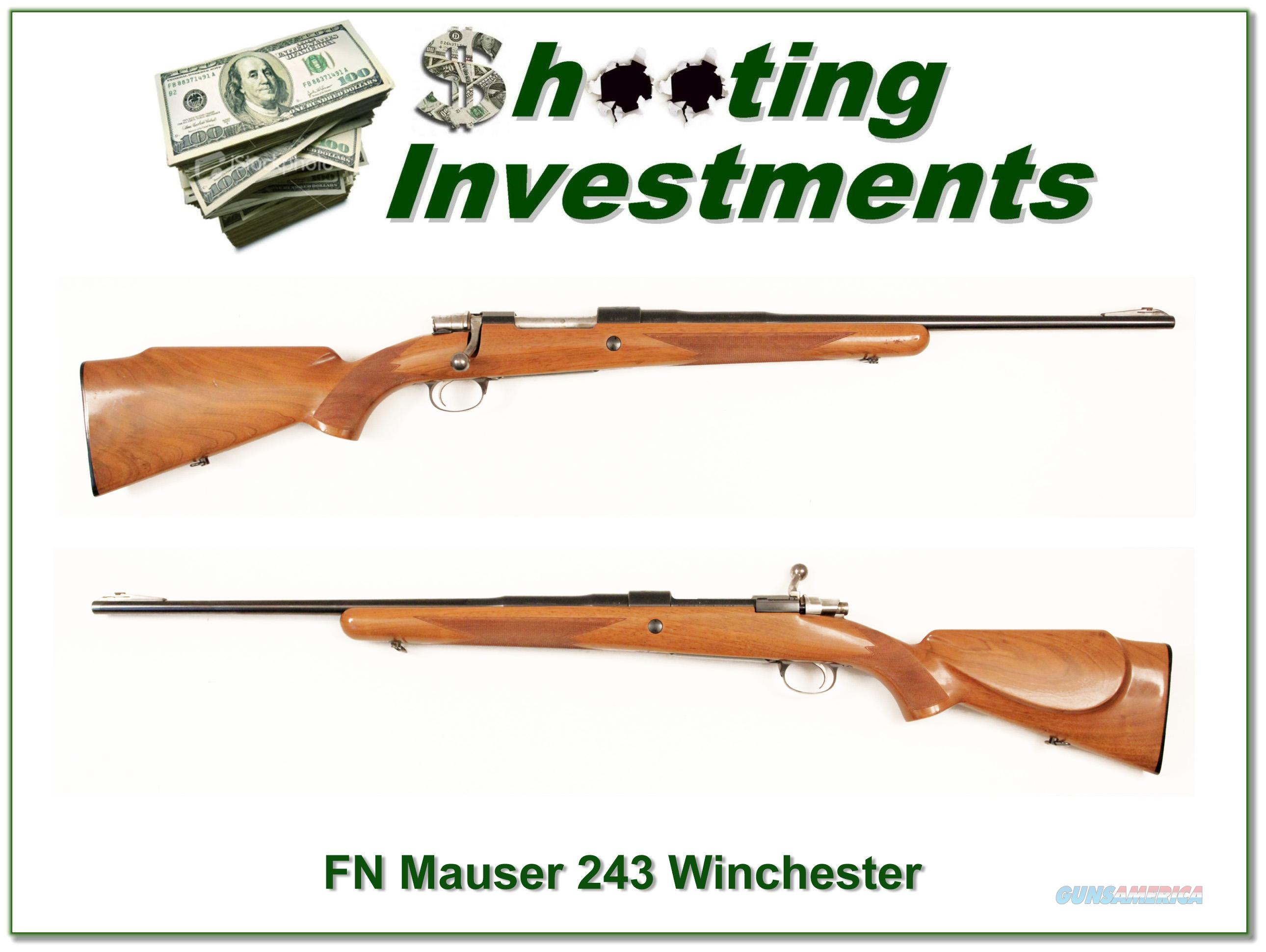 FN Mauser in rare 243 Win made in the 50's  Guns > Rifles > FNH - Fabrique Nationale (FN) Rifles > Bolt action > Hunting