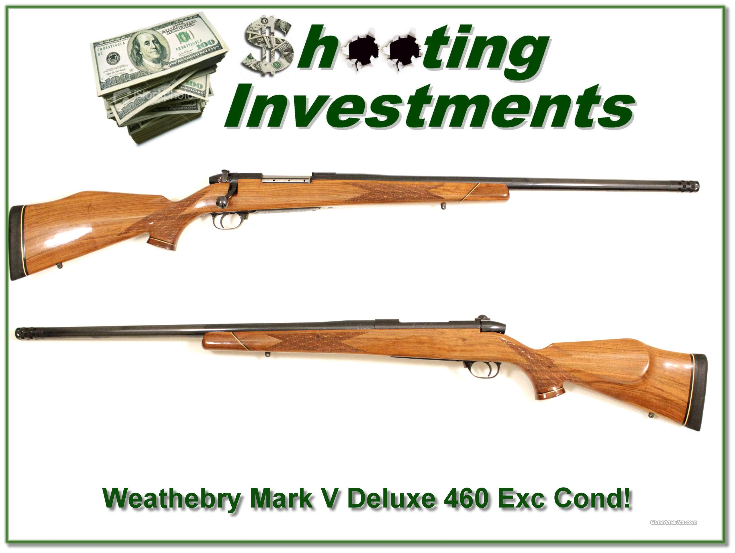 Weathebry Mark V Deluxe 460 Exc Cond!  Guns > Rifles > Weatherby Rifles > Sporting