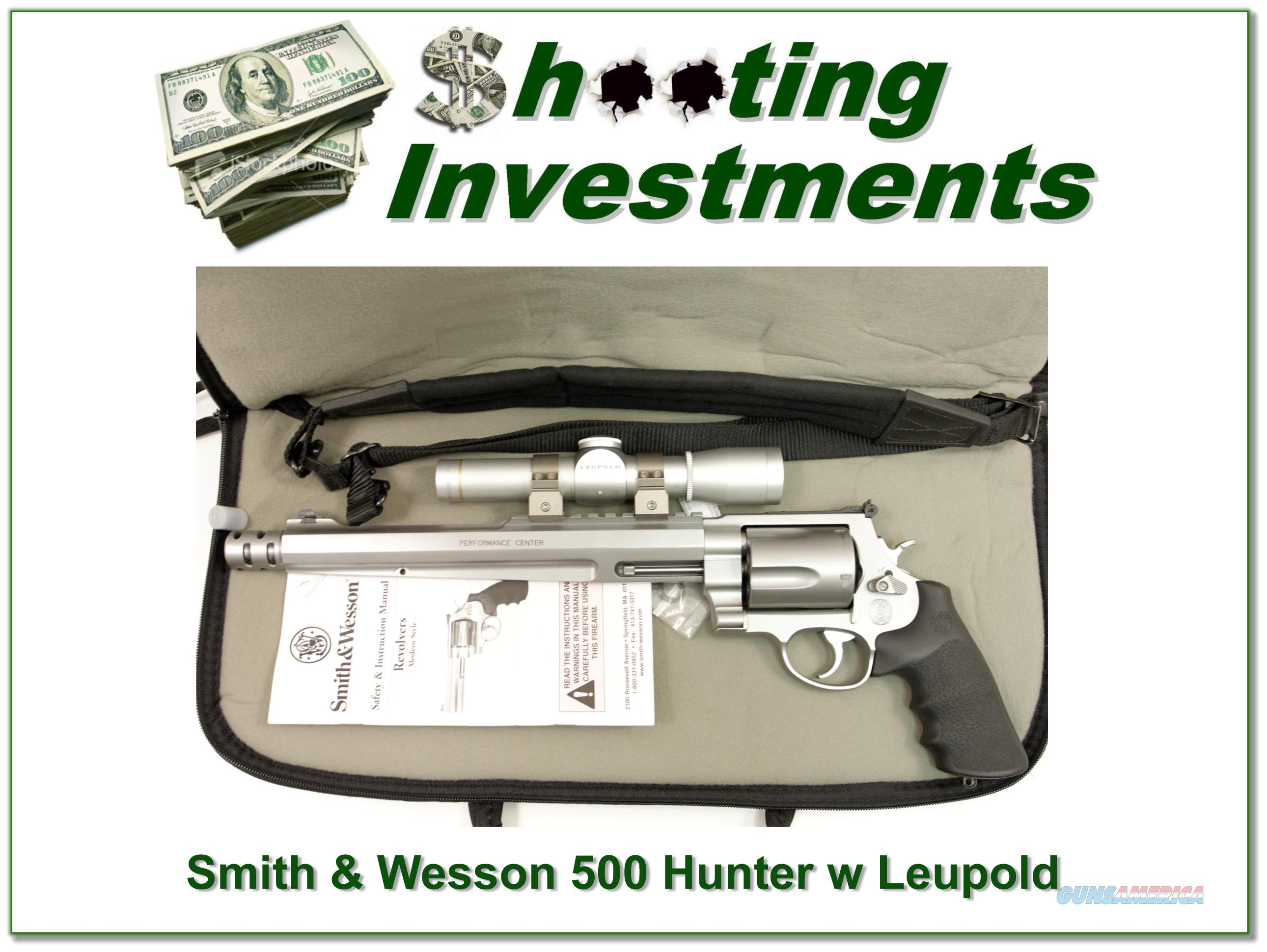 Smith & Wesson Performance Center 500 Hunter with Leupold!  Guns > Pistols > Smith & Wesson Revolvers > Full Frame Revolver