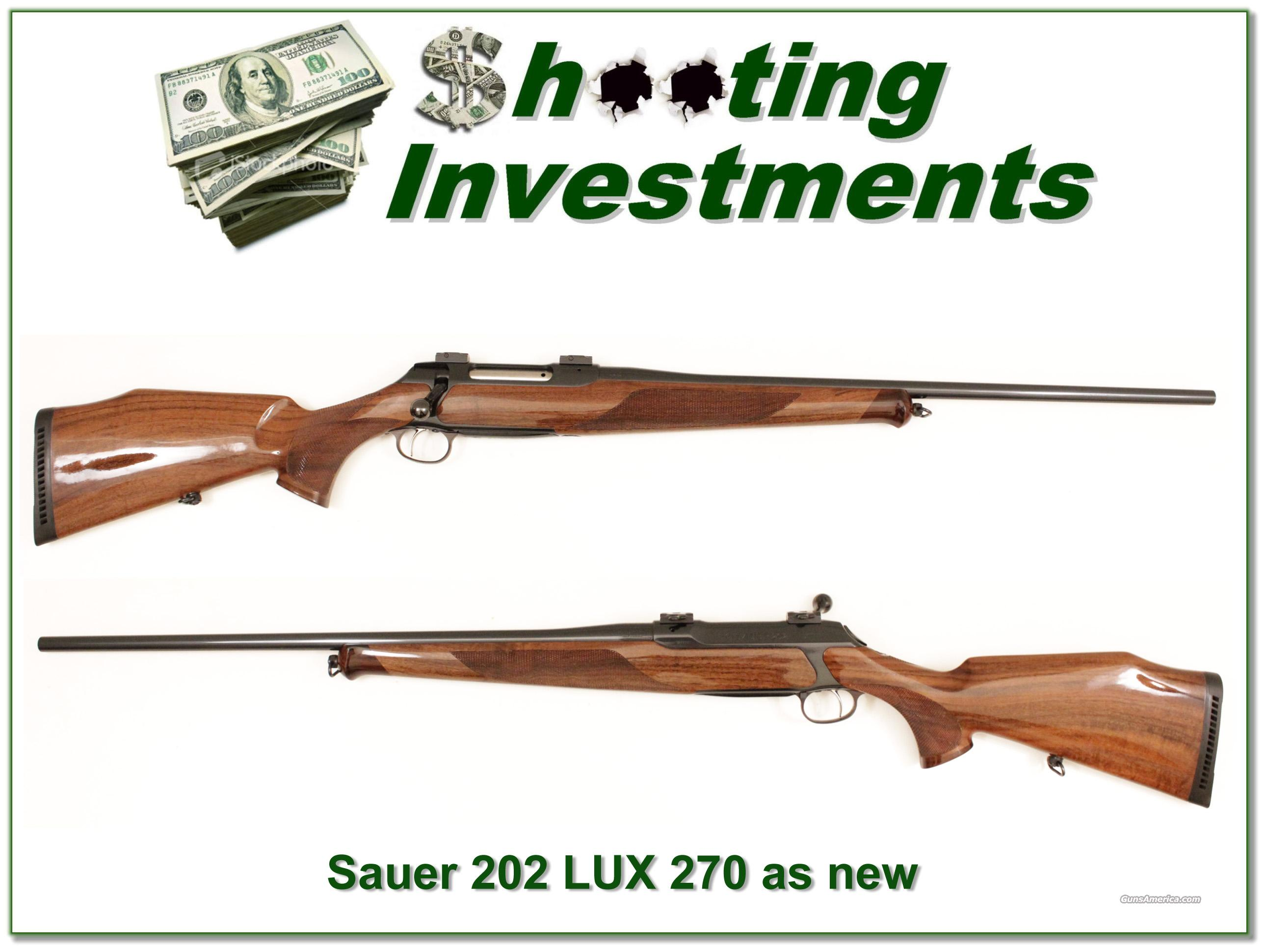 Sauer 202 Deluxe LUX 270 like new!  Guns > Rifles > Sig - Sauer/Sigarms Rifles