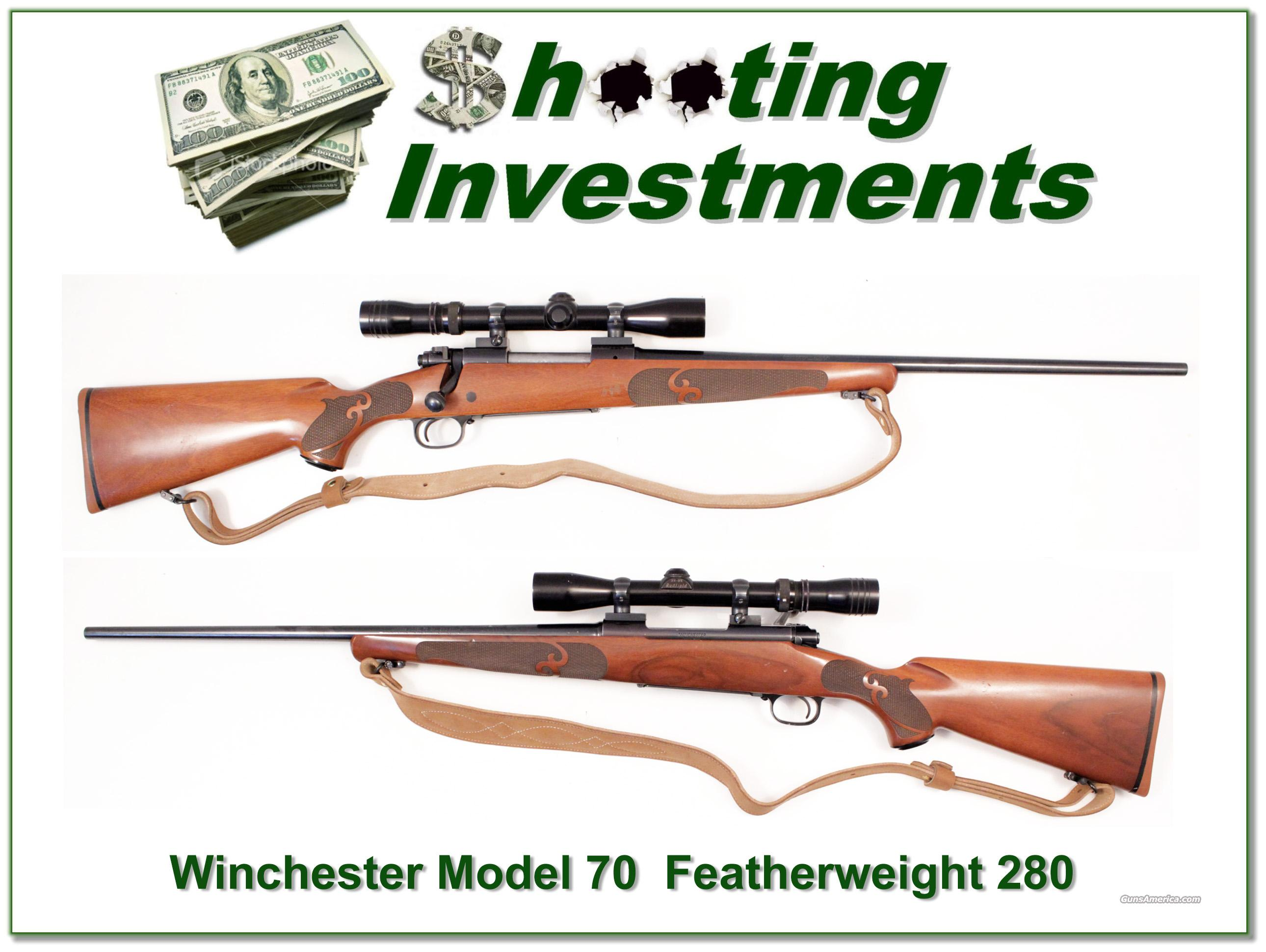 Winchester Model 70 Featherweight 280 Remington RARE  Guns > Rifles > Winchester Rifles - Modern Bolt/Auto/Single > Model 70 > Post-64