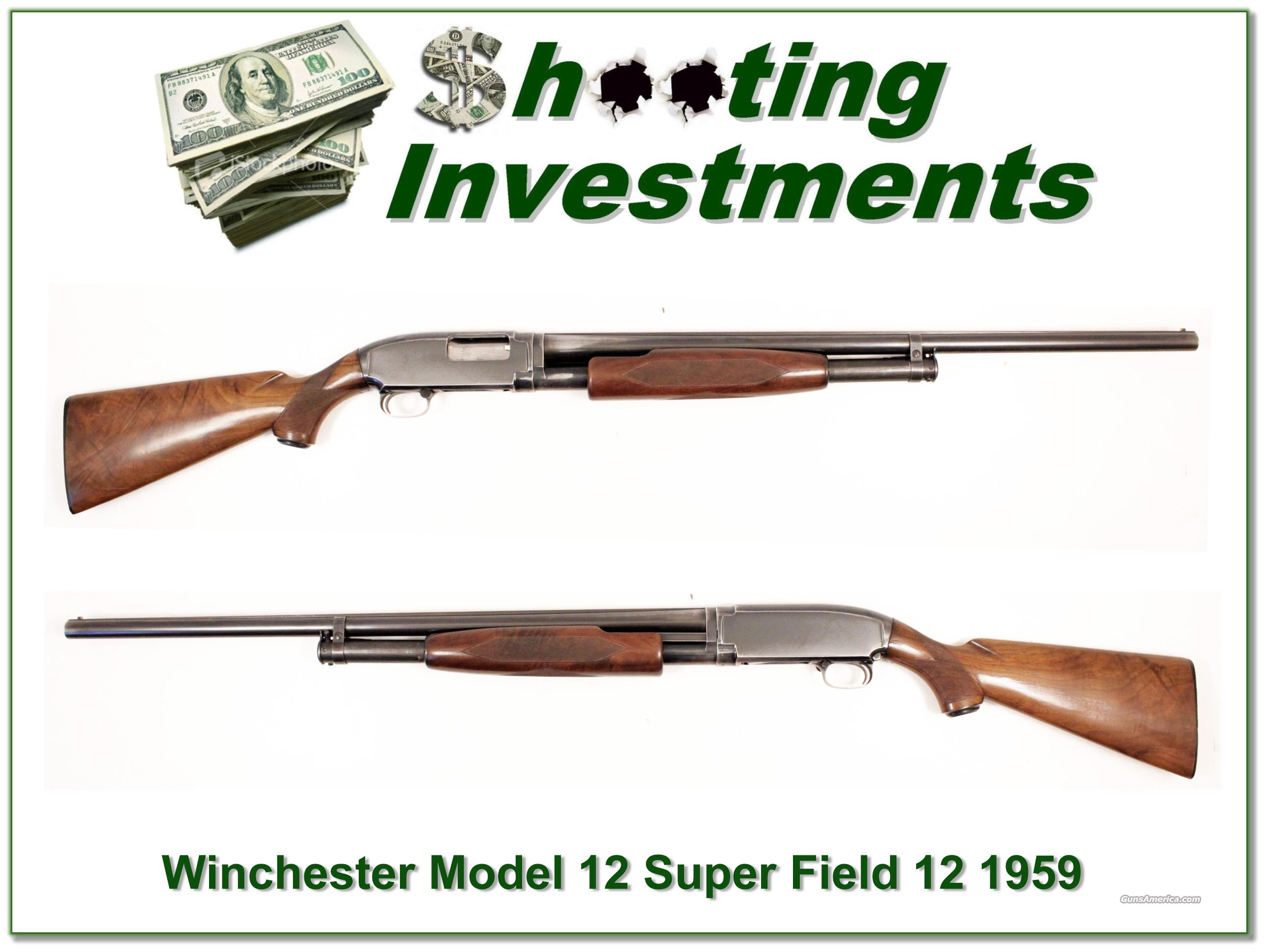 Winchester Model 12 1812 Super Field 12 Gauge 1959  Guns > Shotguns > Winchester Shotguns - Modern > Pump Action > Hunting