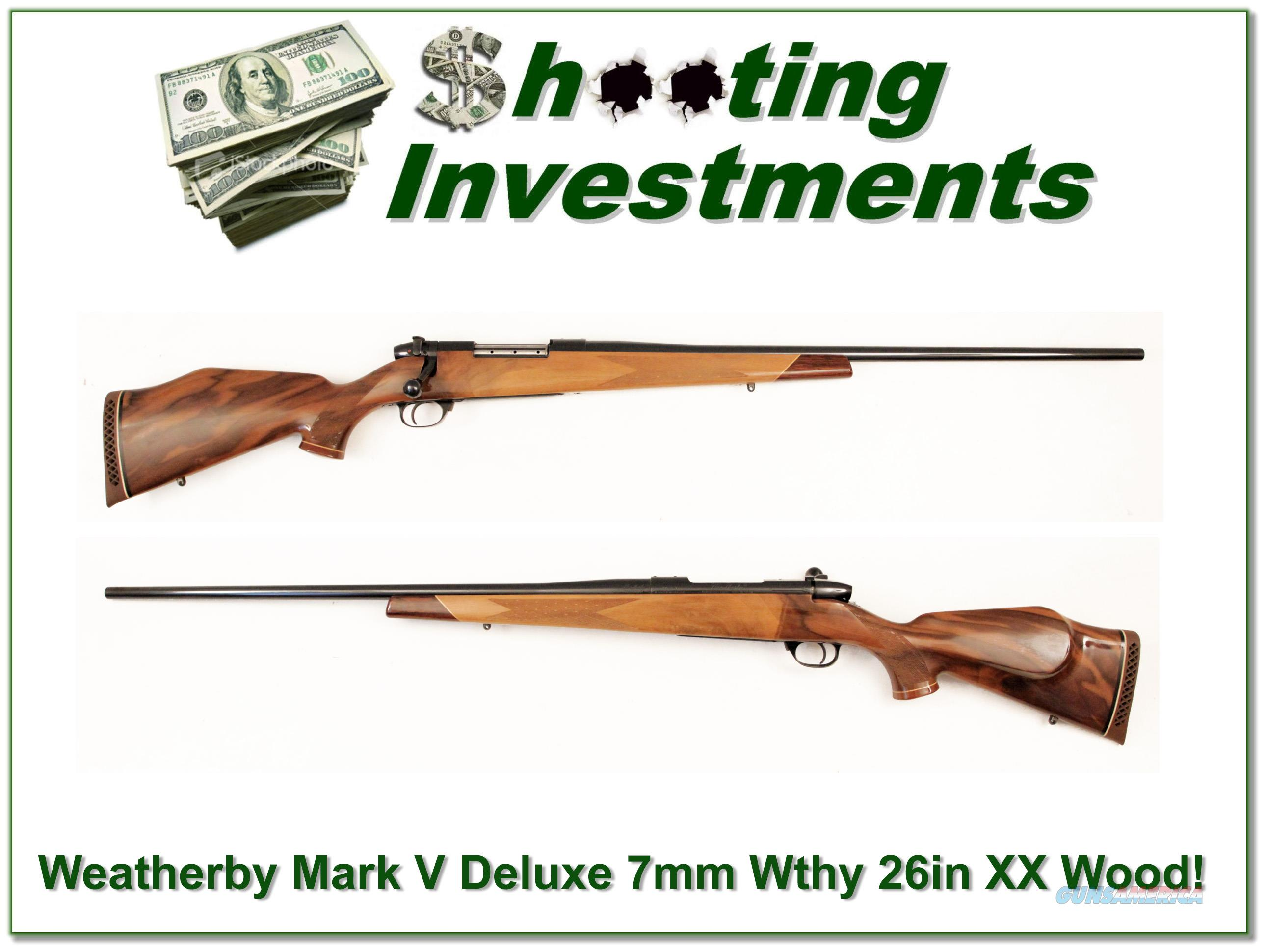 Weatherby Mark V Deluxe 7mm Wthy Mag 26in XX Wood!  Guns > Rifles > Weatherby Rifles > Sporting