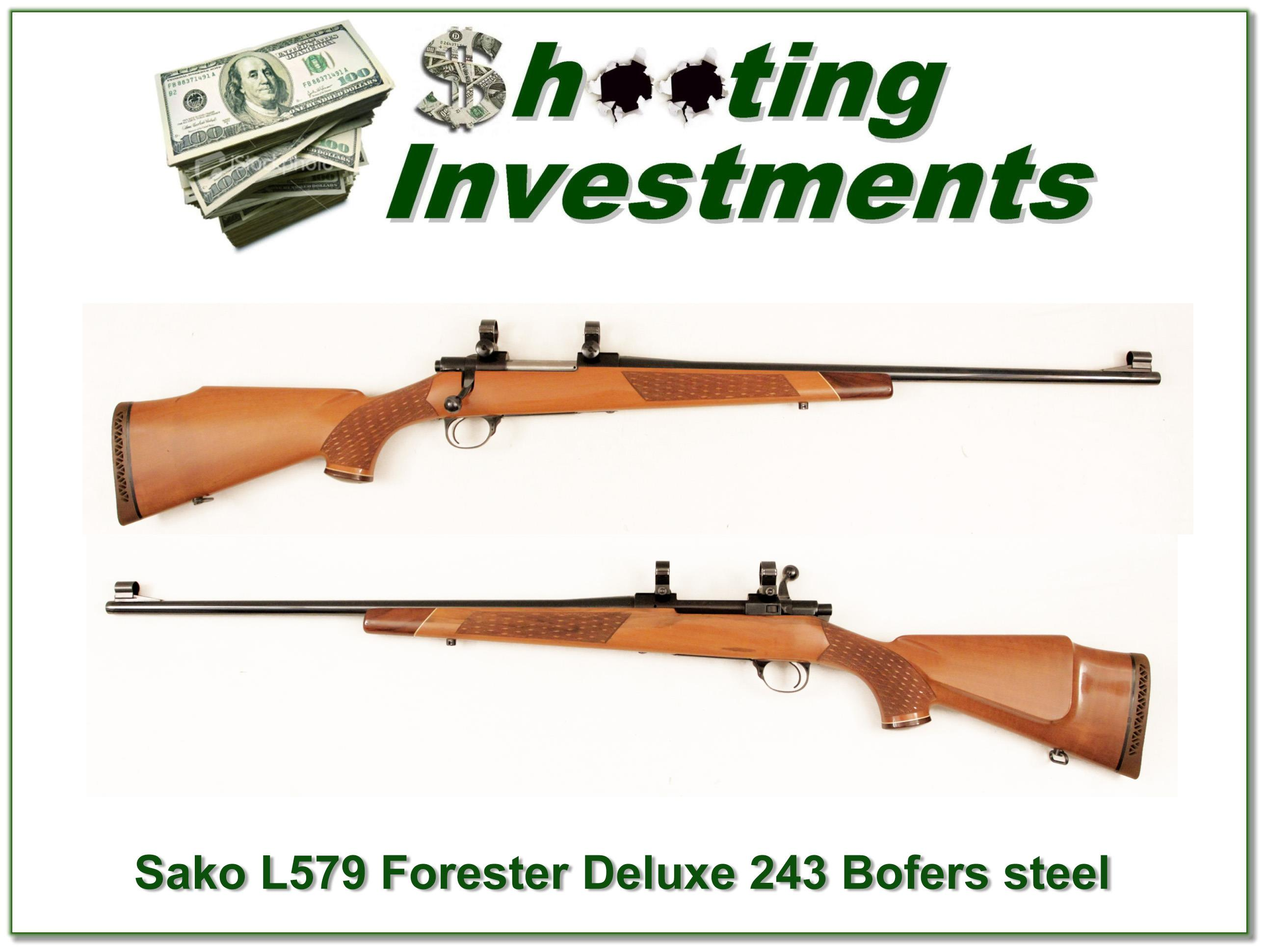 Sako Forester L579 Deluxe Pre-Garcia Bofers Steel 243!  Guns > Rifles > Sako Rifles > Other Bolt Action