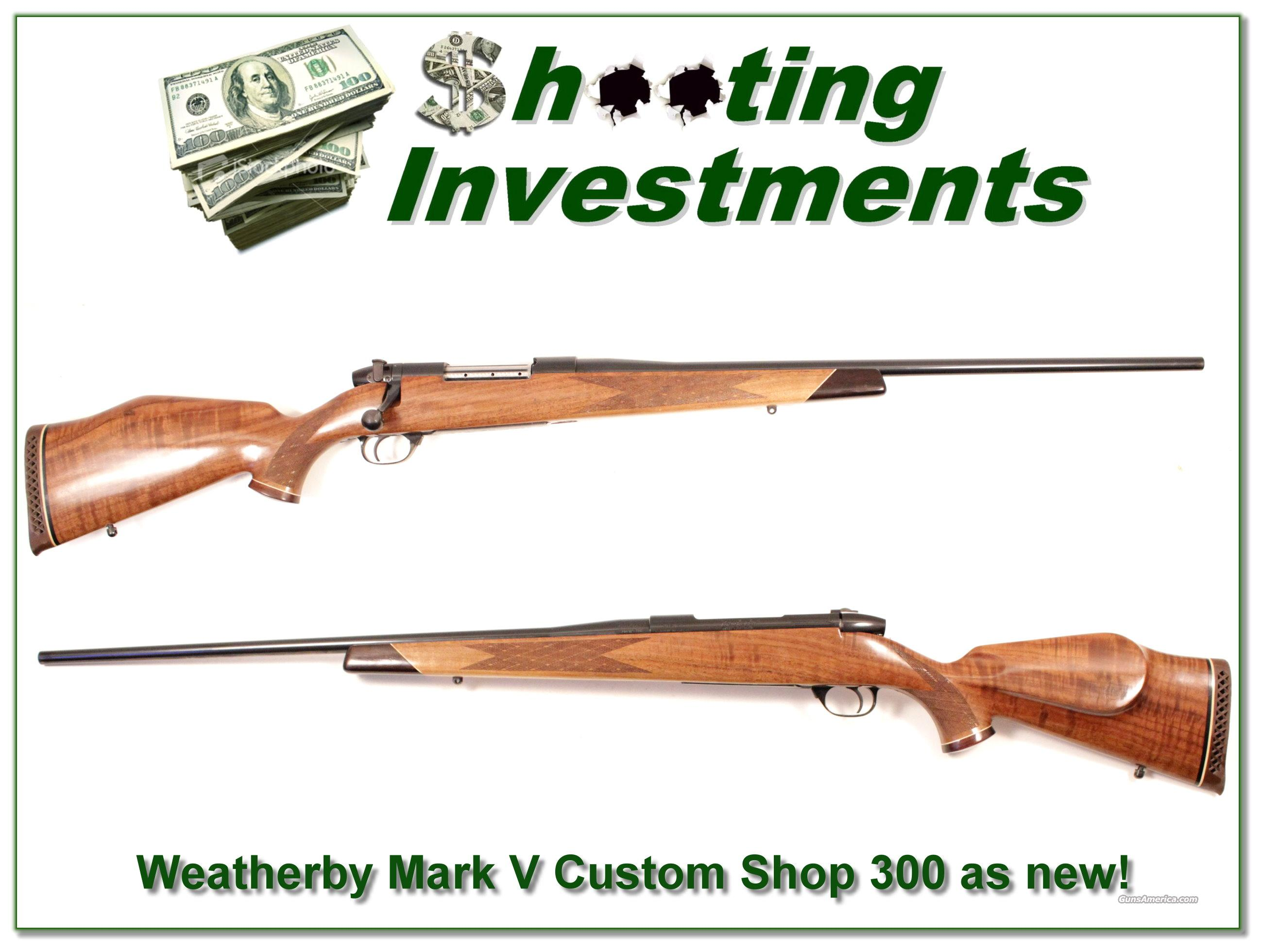 Weatherby Mark V Custom Shop serial number 115 as new!  Guns > Rifles > Weatherby Rifles > Sporting
