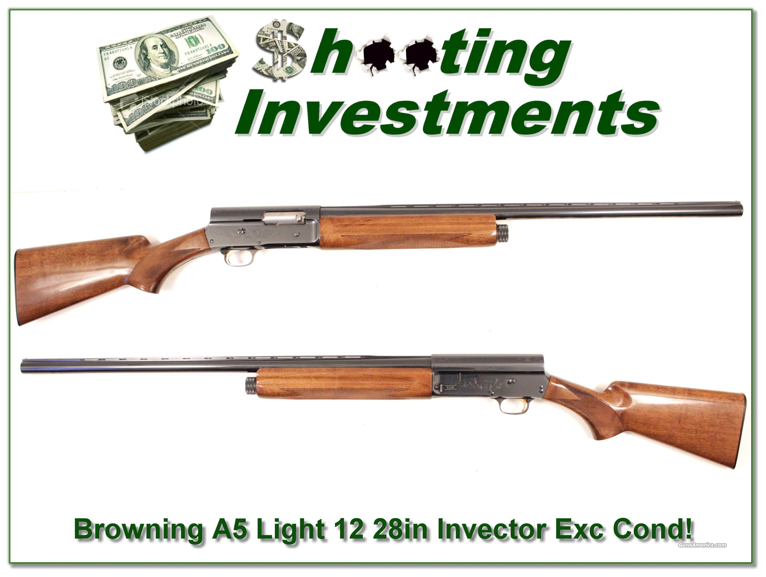 Browning A5 Light 12 28in Invector Exc Cond!  Guns > Shotguns > Browning Shotguns > Autoloaders > Hunting