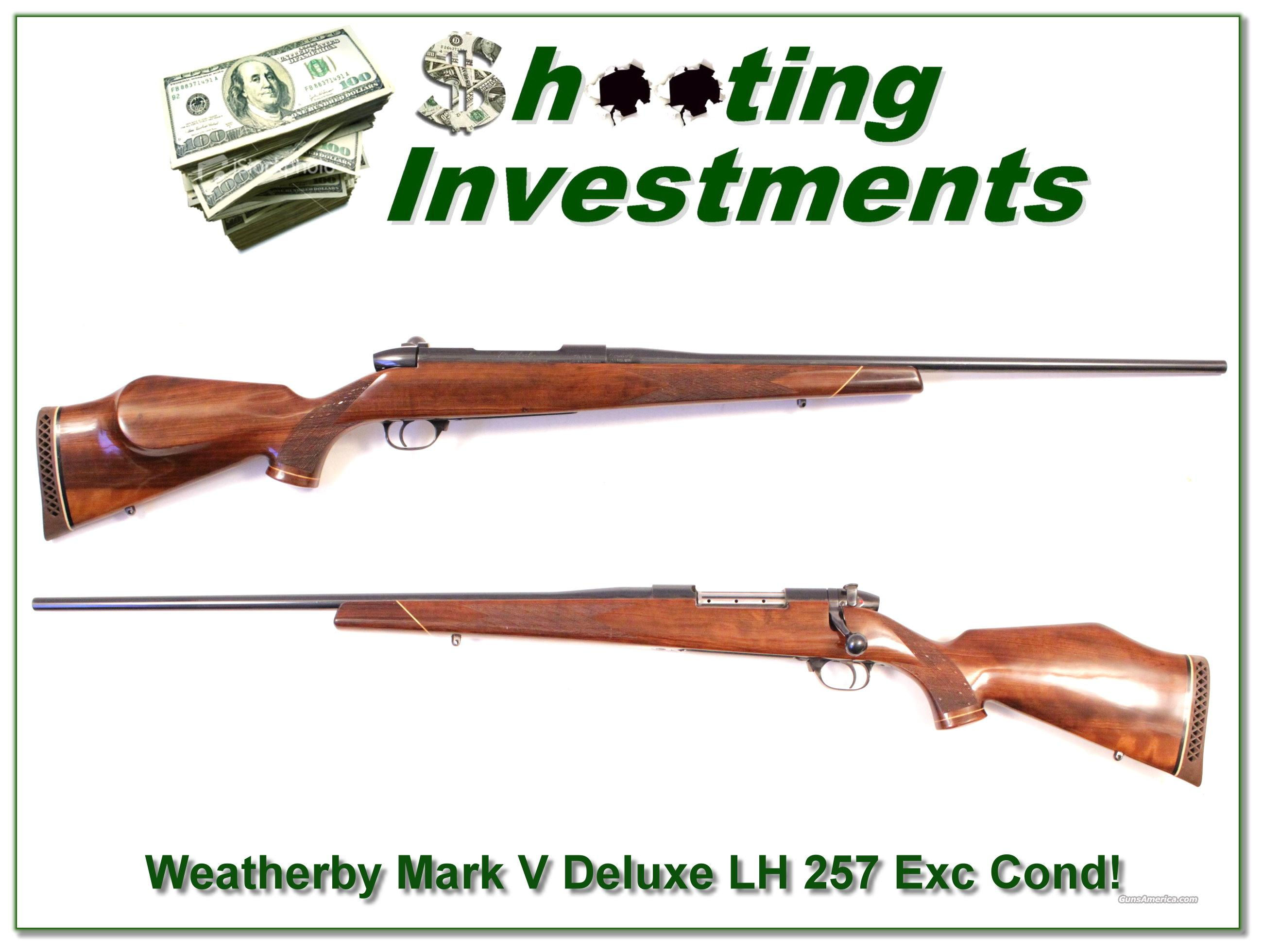 Weatherby Mark V Deluxe LH 257 Exc Cond!  Guns > Rifles > Weatherby Rifles > Sporting