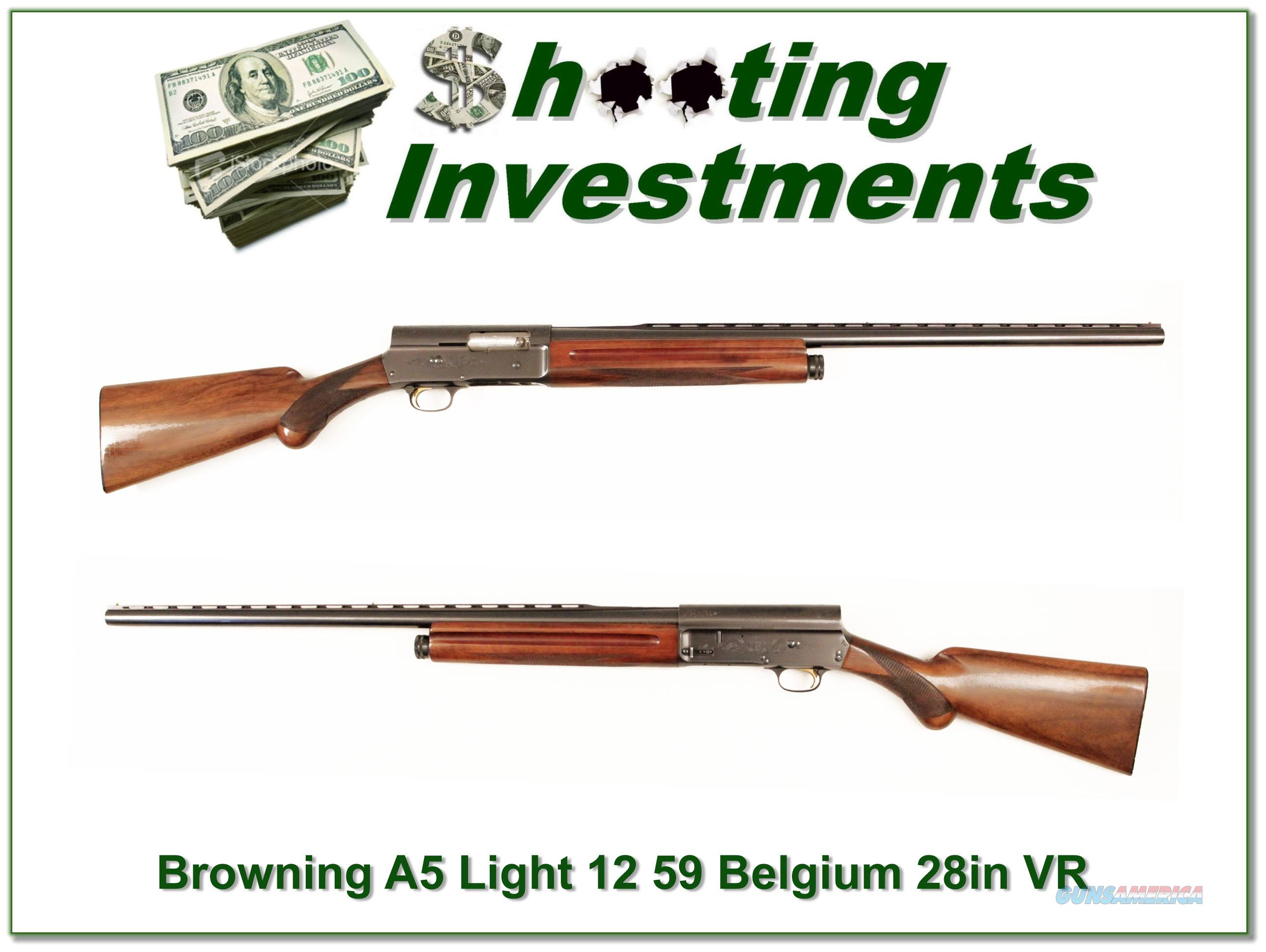 Browning A5 Light 12 59 Belgium 28in VR  Guns > Shotguns > Browning Shotguns > Autoloaders > Hunting