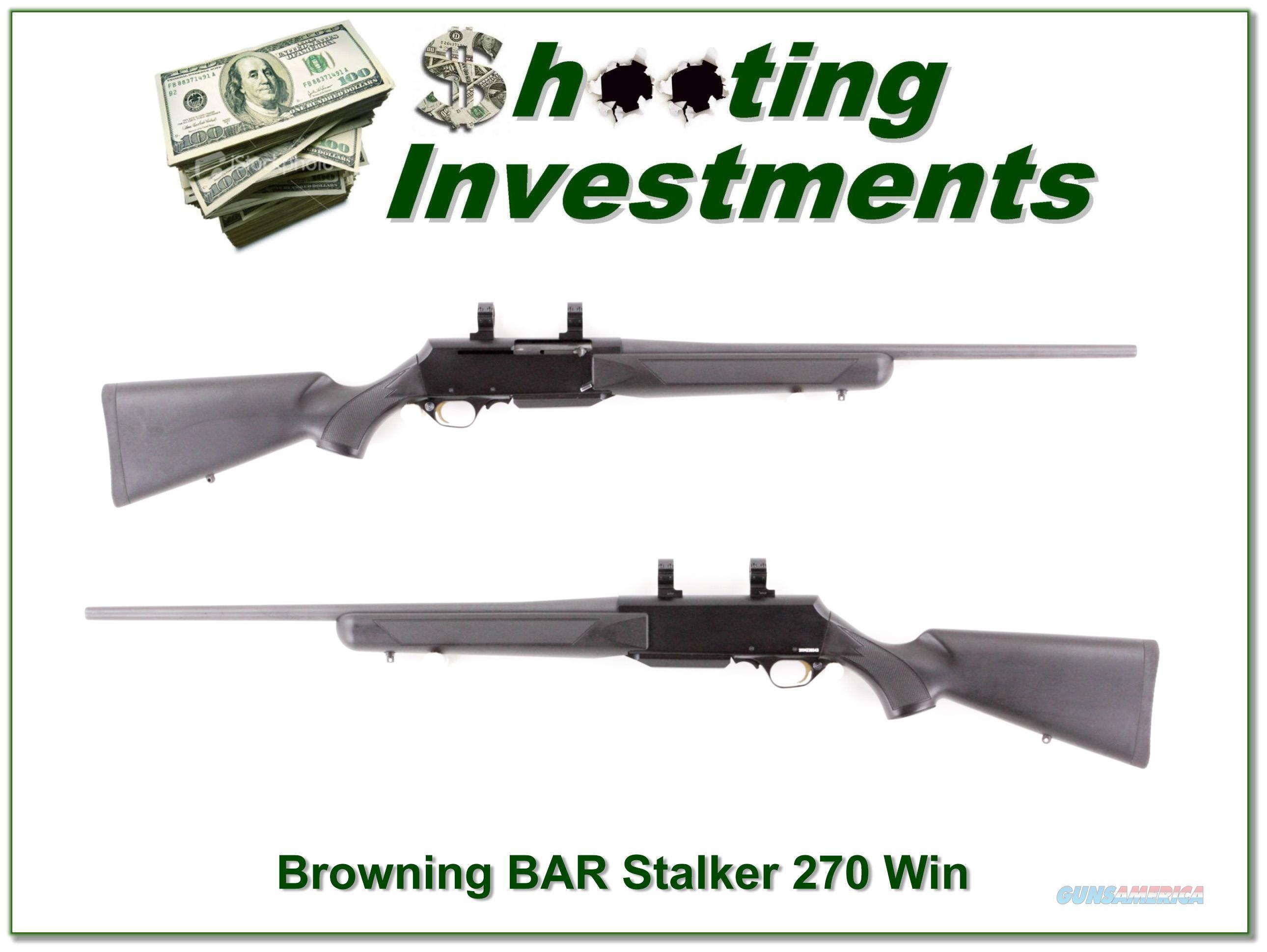Browning BAR Mark II Stalker 270 Win  Guns > Rifles > Browning Rifles > Semi Auto > Hunting