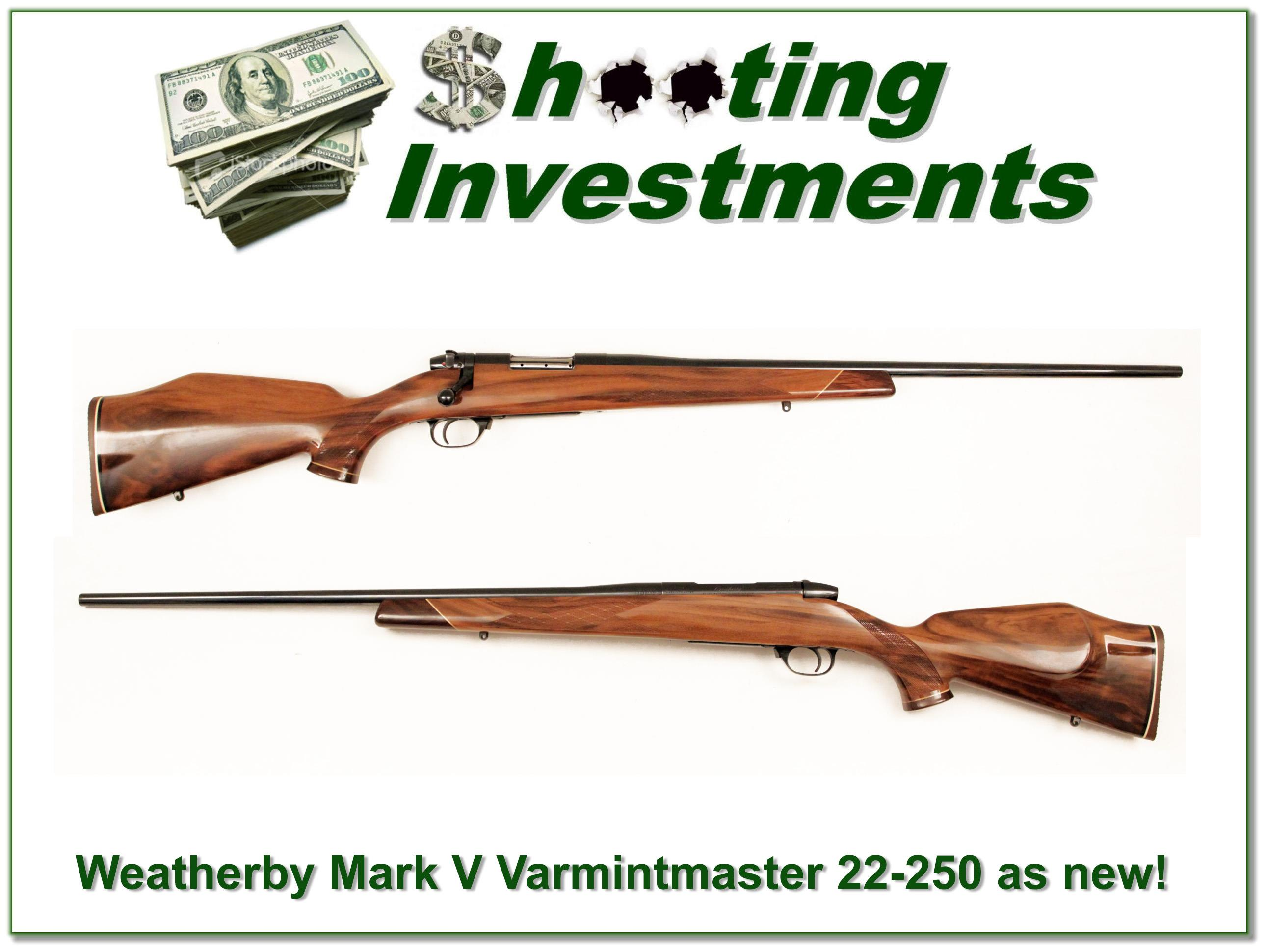 Weatherby Mark V Varmintmaster 22-250 as new!  Guns > Rifles > Weatherby Rifles > Sporting