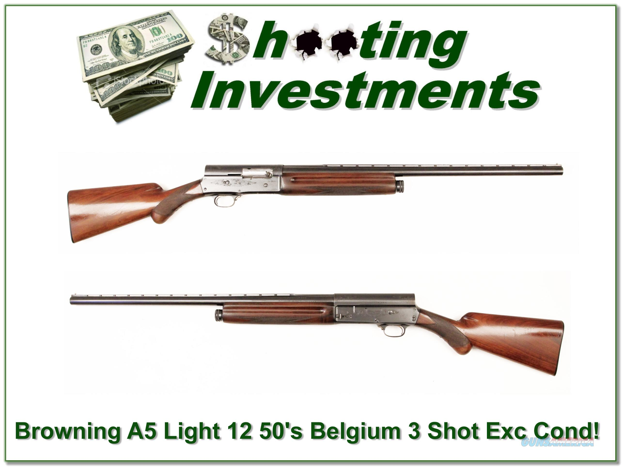 Browning A5 Light 12 47 Belgium 26in IC VR!  Guns > Shotguns > Browning Shotguns > Autoloaders > Hunting