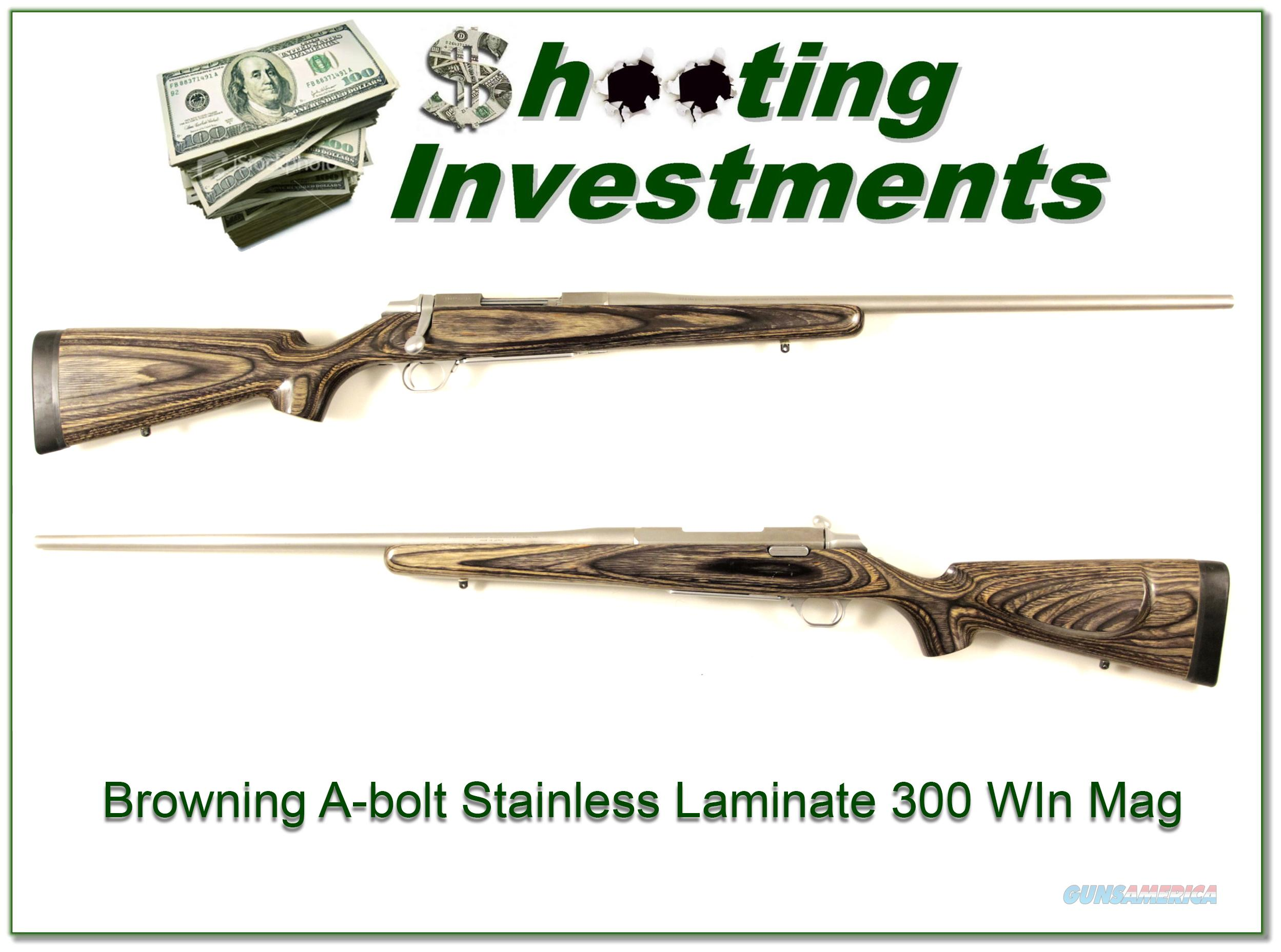 Browning A-bolt Stainless Laminate 300 Win Mag  Guns > Rifles > Browning Rifles > Bolt Action > Hunting > Stainless