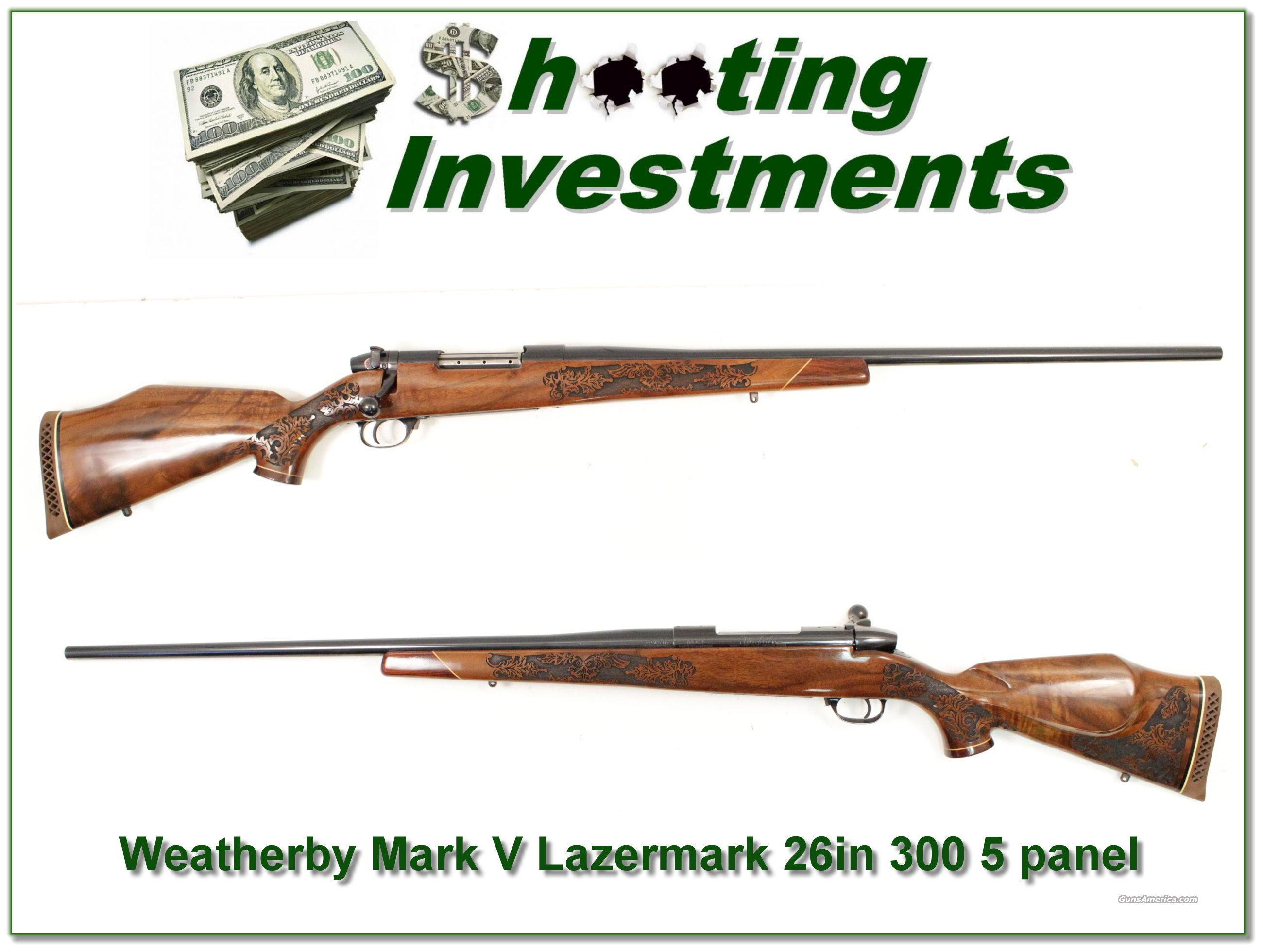 Weathebry Mark V 5 Panel Lazermark 300 26in Exc Cond!  Guns > Rifles > Weatherby Rifles > Sporting