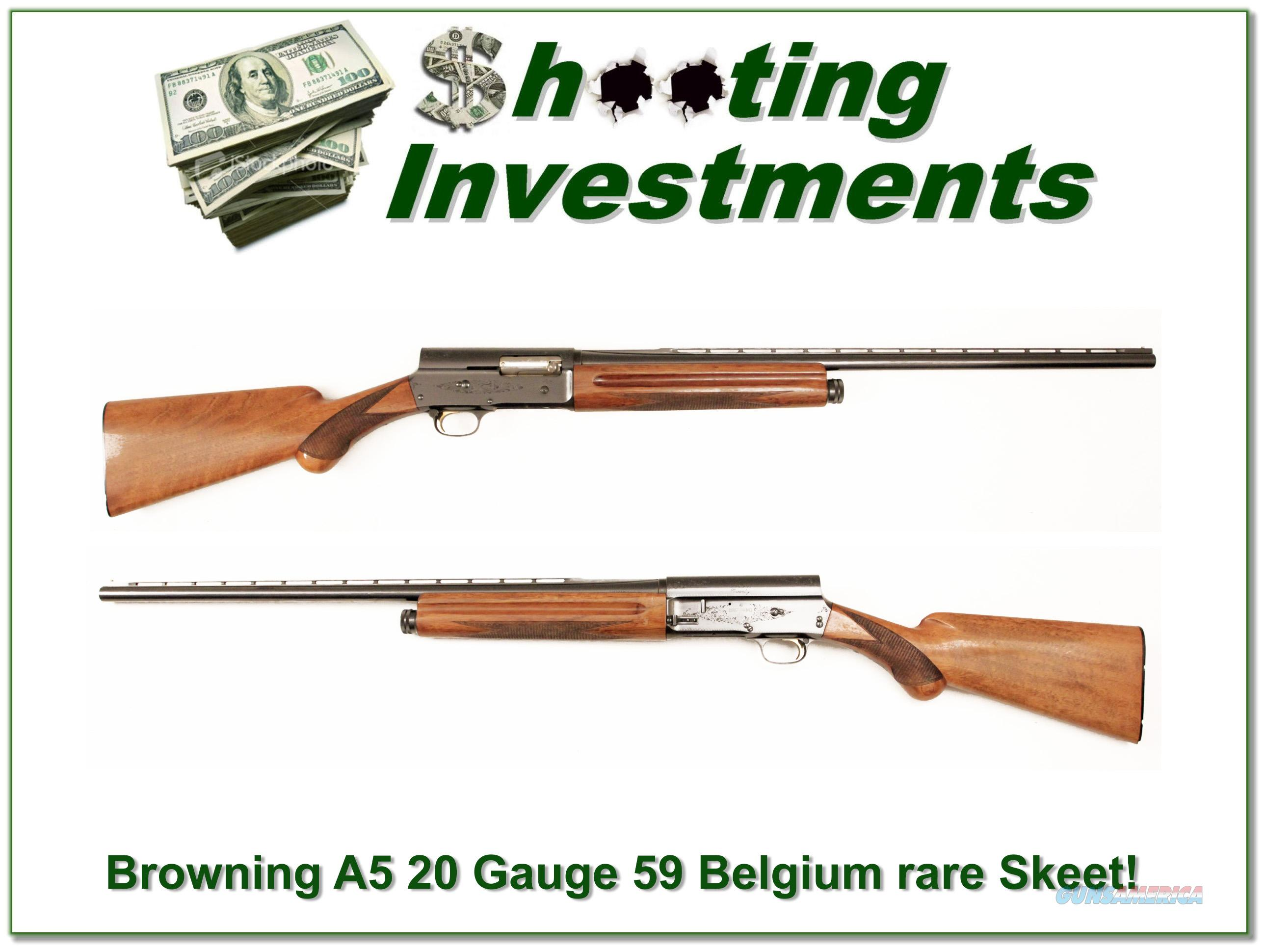 Browning A5 20 Gauge 1959 Belgium 26in VR Skeet!  Guns > Shotguns > Browning Shotguns > Autoloaders > Hunting