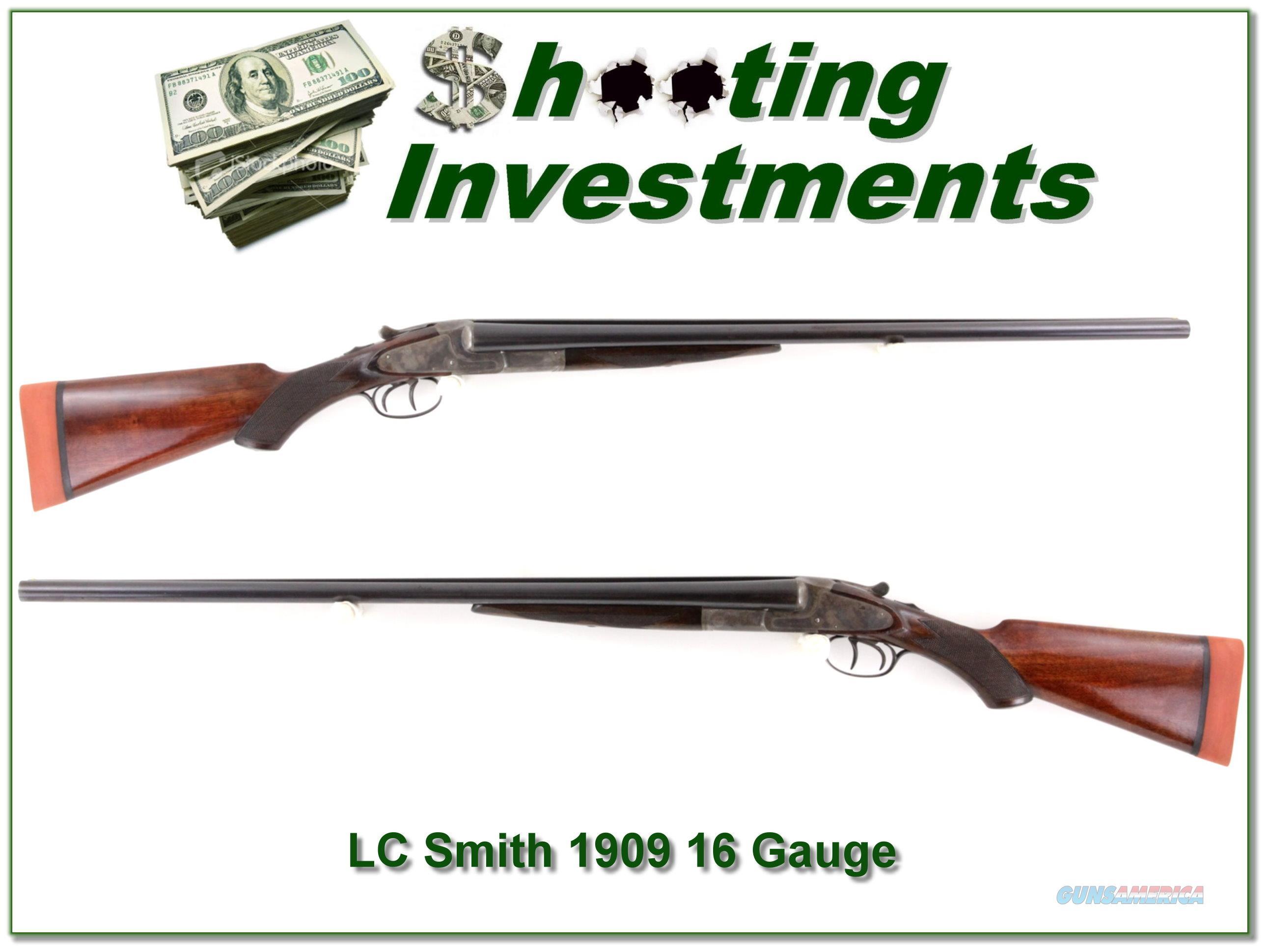 LC Smith O Model 16 Guage 1909 made  Guns > Shotguns > L.C. Smith Shotguns