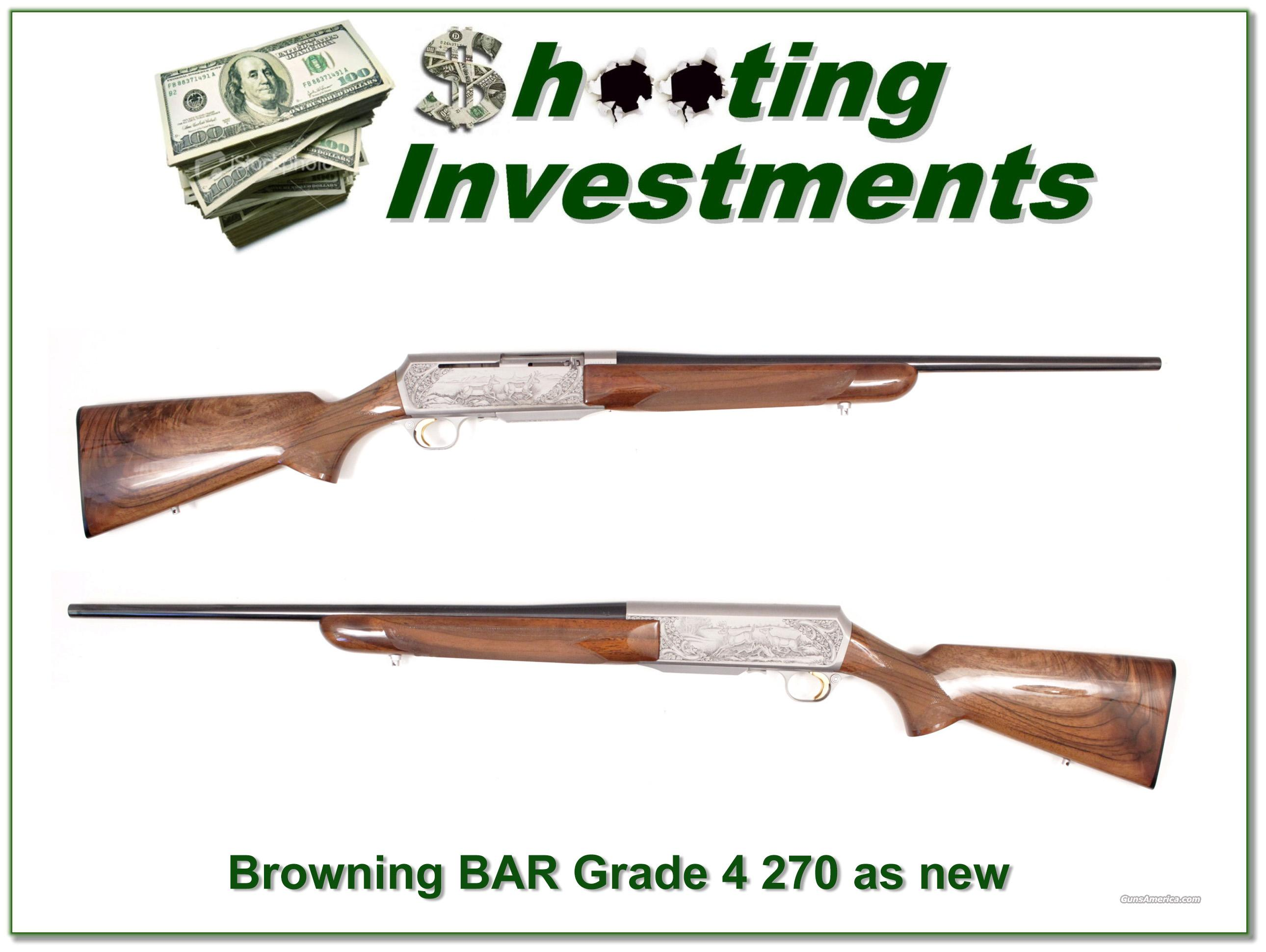 Browning BAR Grade 4 73 Belgium 270 Win XX Wood!  Guns > Rifles > Browning Rifles > Semi Auto > Hunting