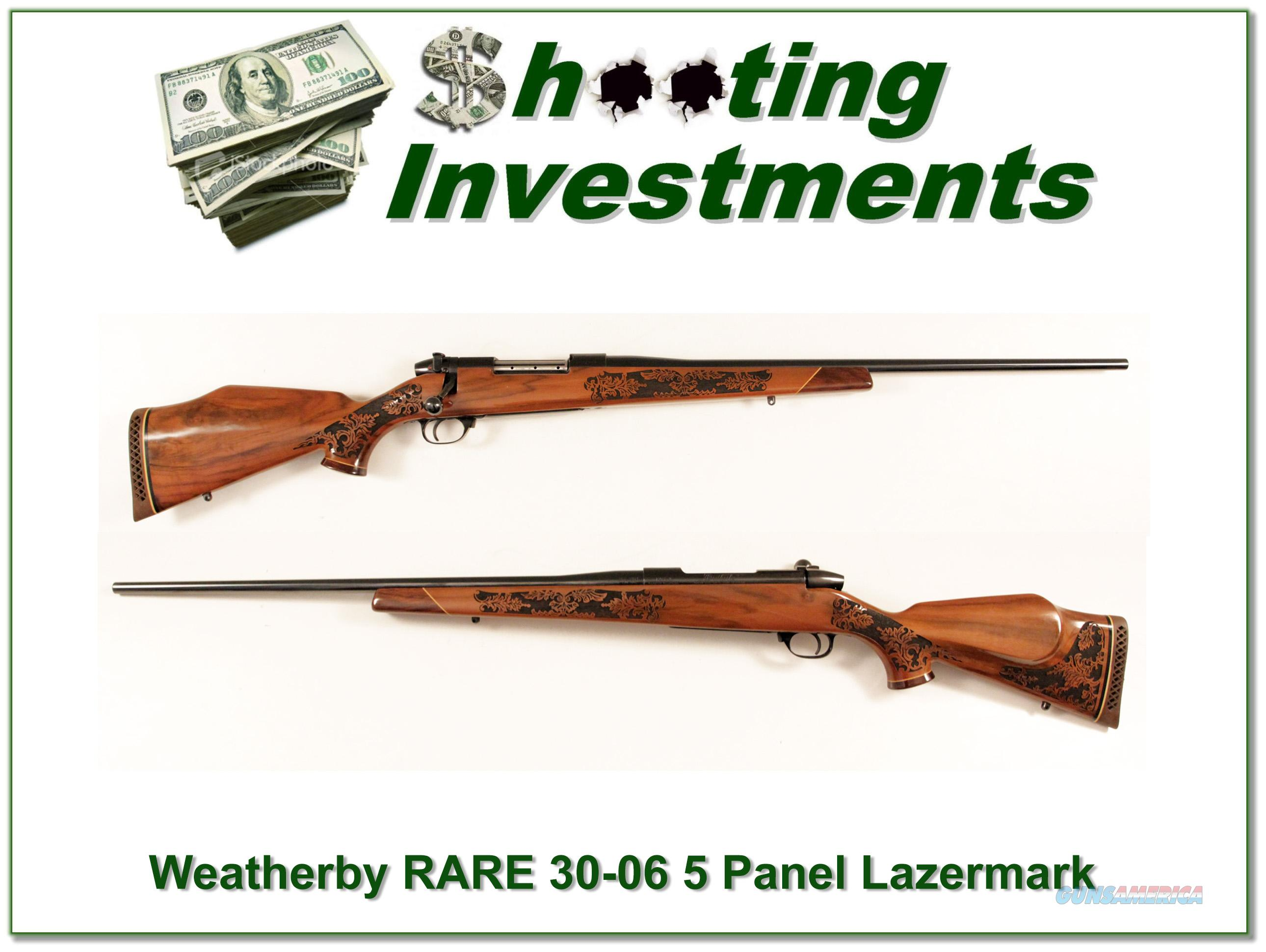 Weatherby Mark V hard to find 30-06 Lazermark 5 Panel as new  Guns > Rifles > Weatherby Rifles > Sporting