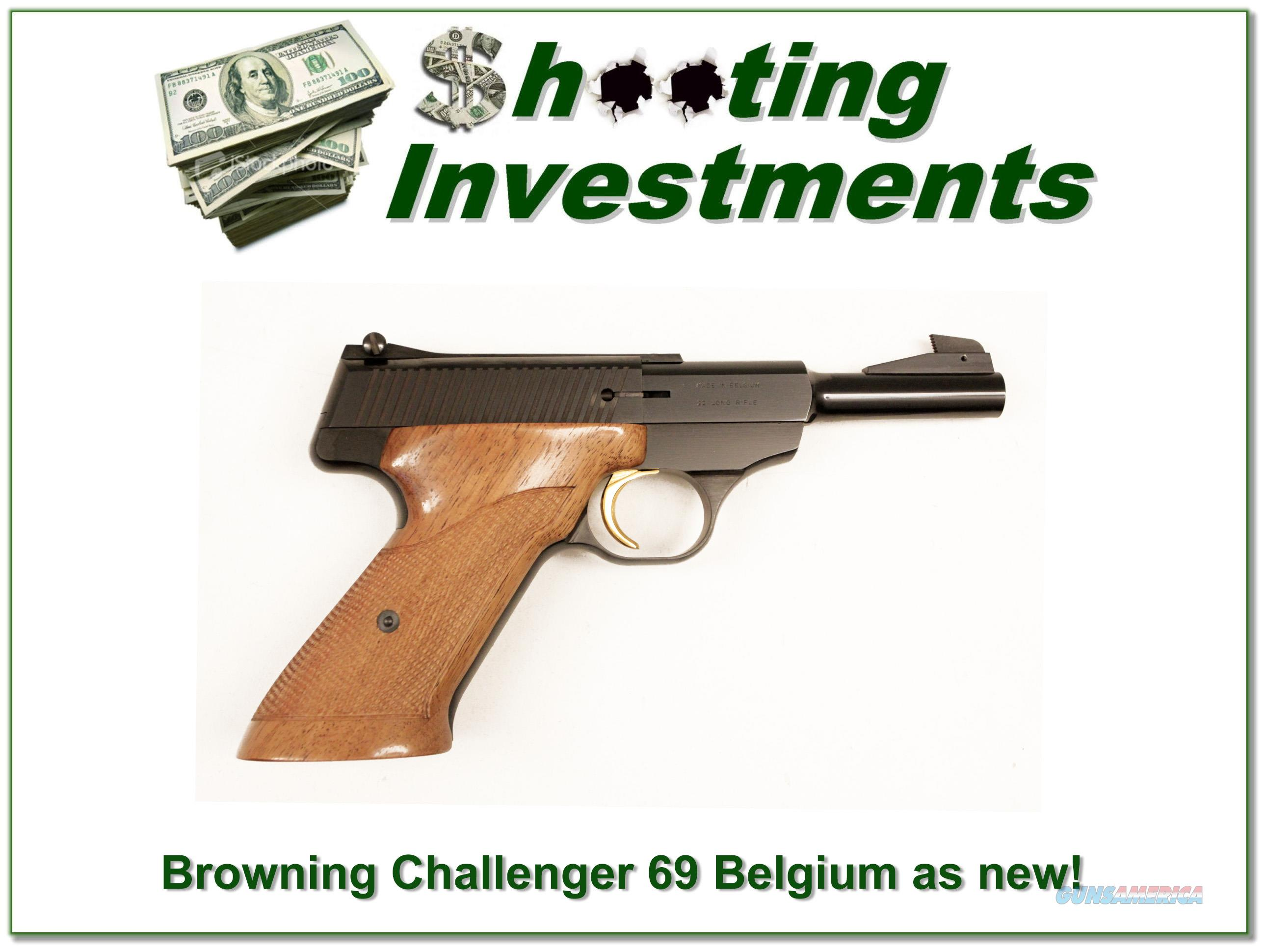 Browning Challenger 69 Belgium 4 1/2 in as new!  Guns > Pistols > Browning Pistols > Other Autos
