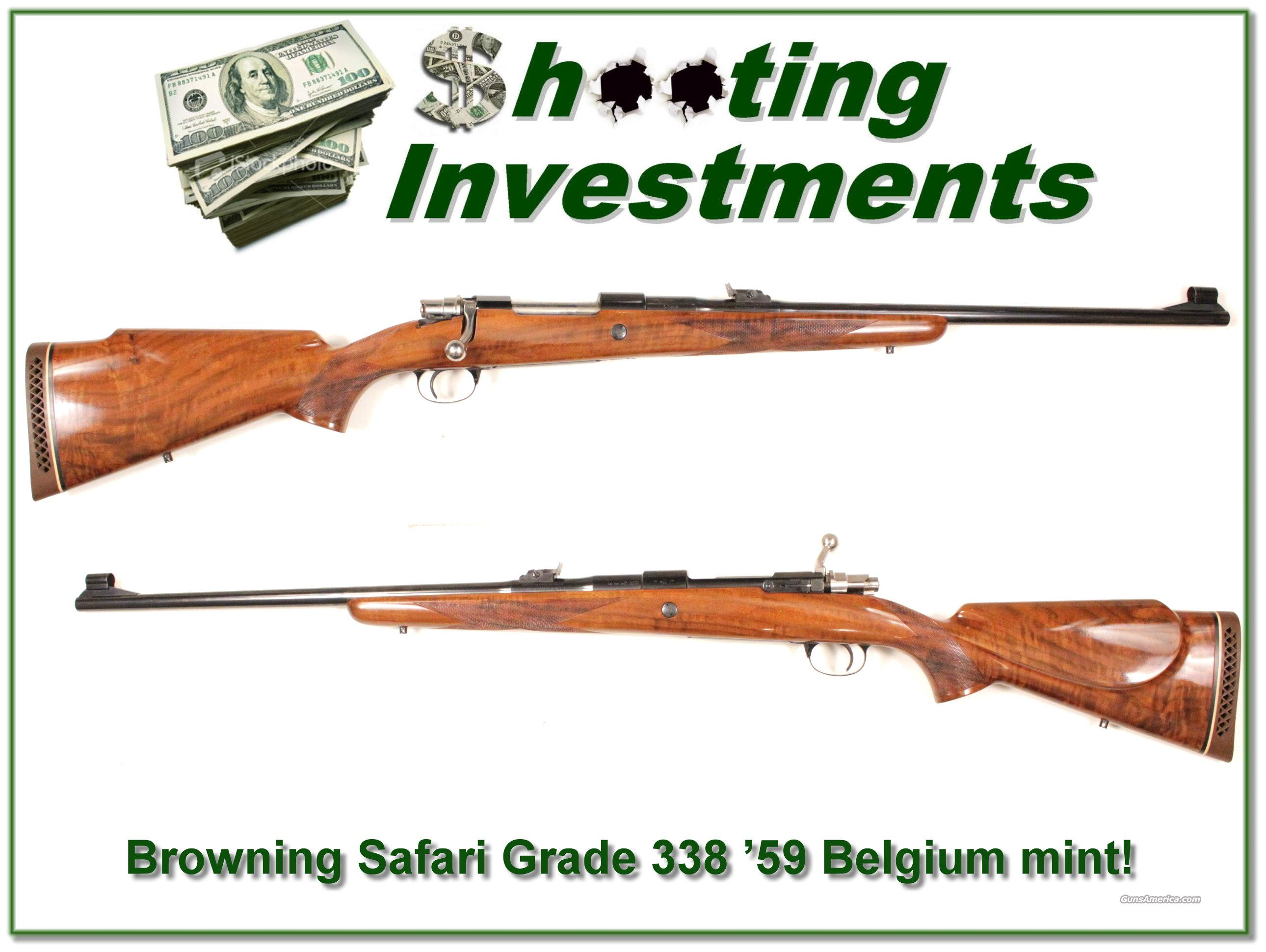 Browning Safari Grade 338 '59 Belgium mint!  Guns > Rifles > Browning Rifles > Bolt Action > Hunting > Blue
