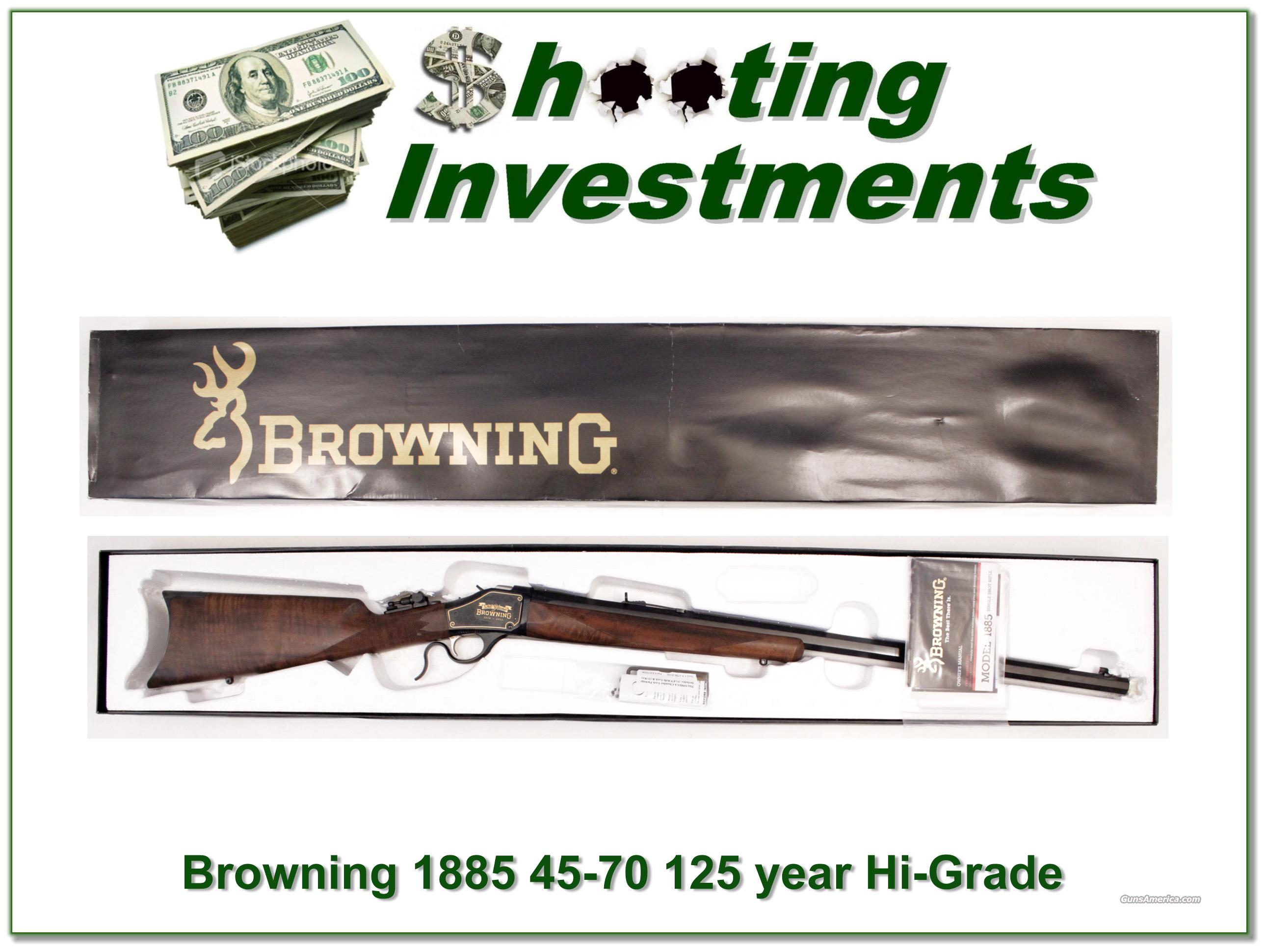 Browning 1885 45-70 125 Year Hi-Grade ANIB  Guns > Rifles > Browning Rifles > Singe Shot