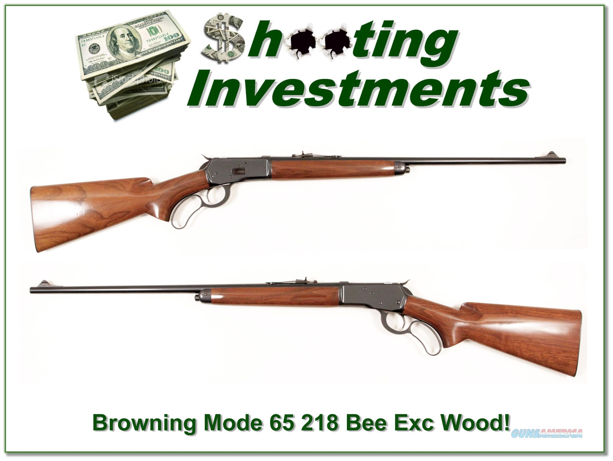 Browning Model 65 218 Bee!  Guns > Rifles > Browning Rifles > Lever Action