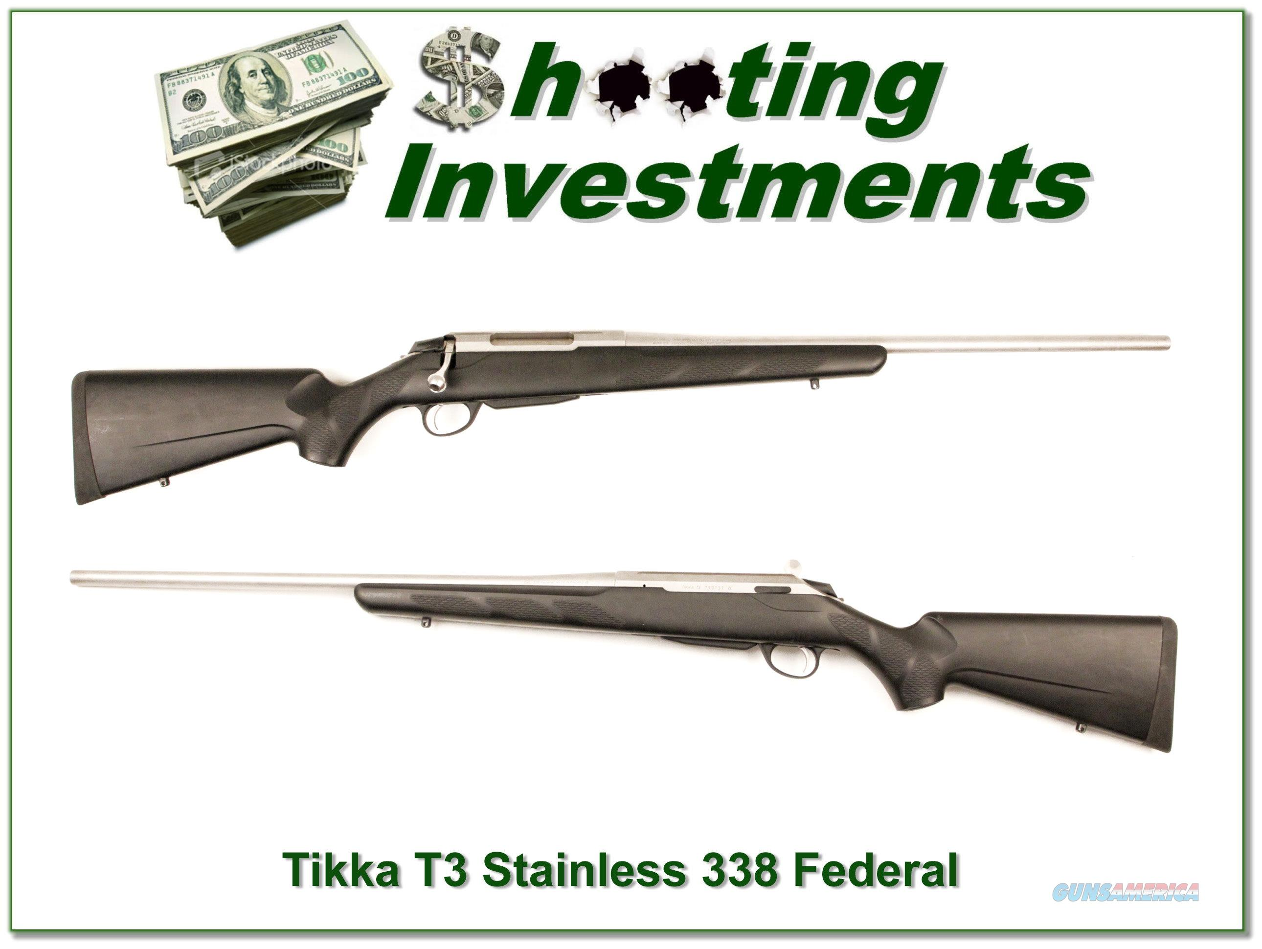 Tikka T3 Stainless in hard to find 338 Federal  Guns > Rifles > Tikka Rifles > T3