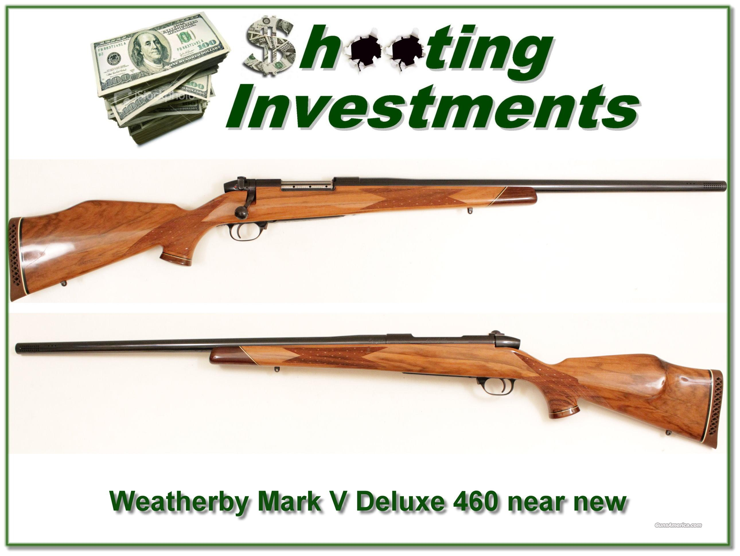 Weatherby Mark V Deluxe 460 Exc Cond!   Guns > Rifles > Weatherby Rifles > Sporting
