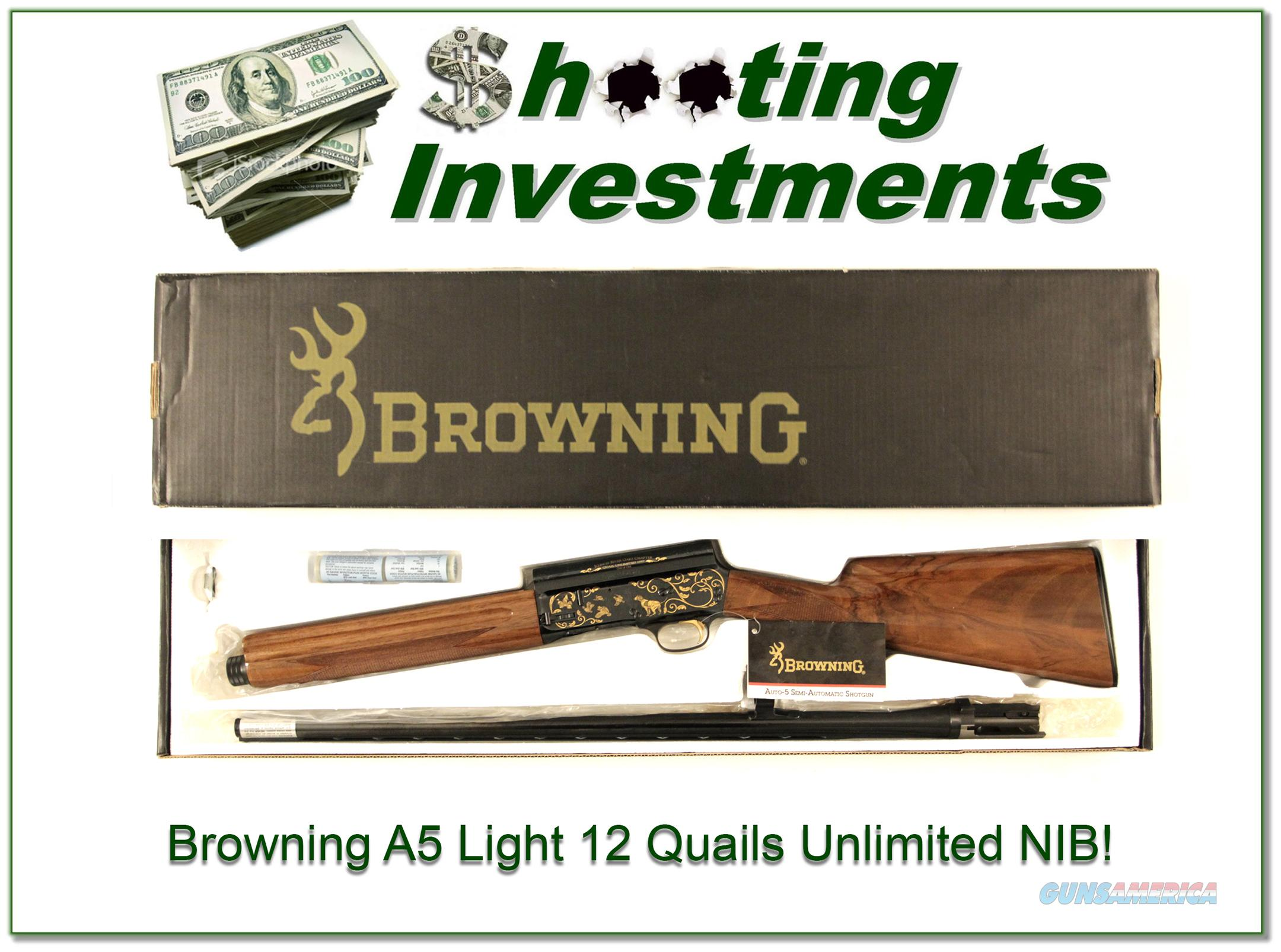 Browning A5 Light 12 Quails Unlimited 1 of 1 NIB!  Guns > Shotguns > Browning Shotguns > Autoloaders > Hunting