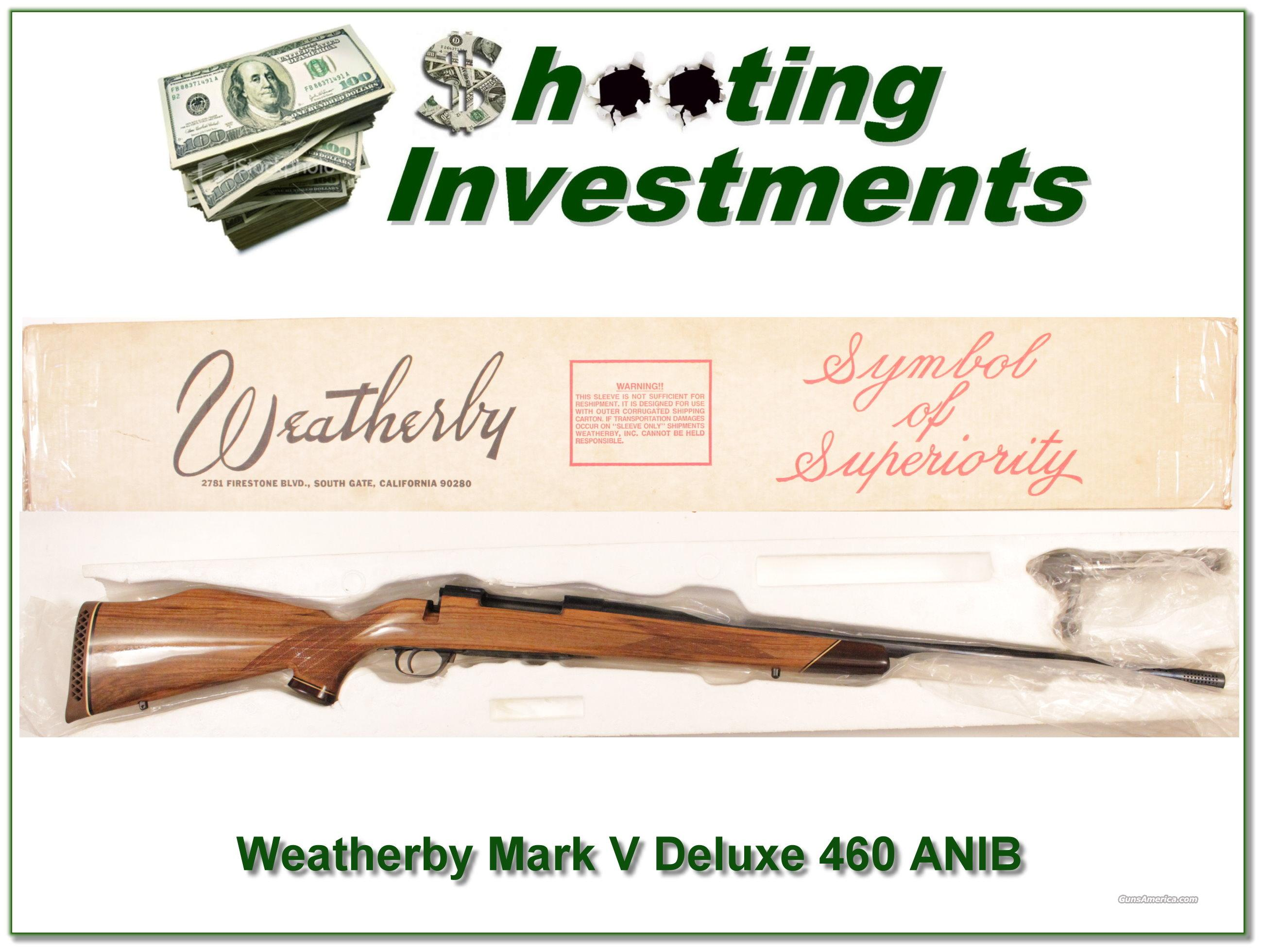 Weatherby Mark V Custom Deluxe 460 as new in box!  Guns > Rifles > Weatherby Rifles > Sporting