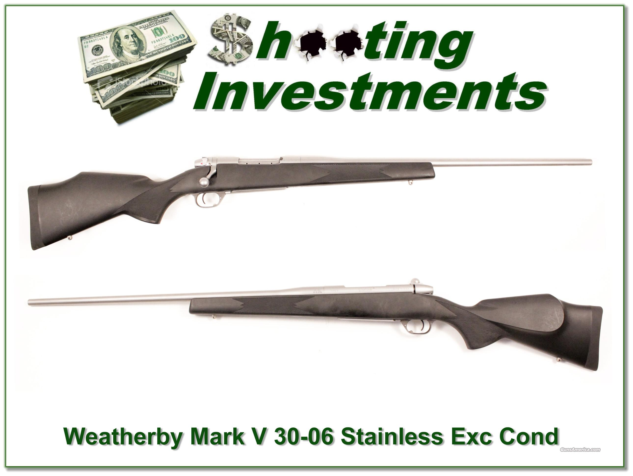 Weatherby Mark V Stainless 30-06 Exc Cond!  Guns > Rifles > Weatherby Rifles > Sporting