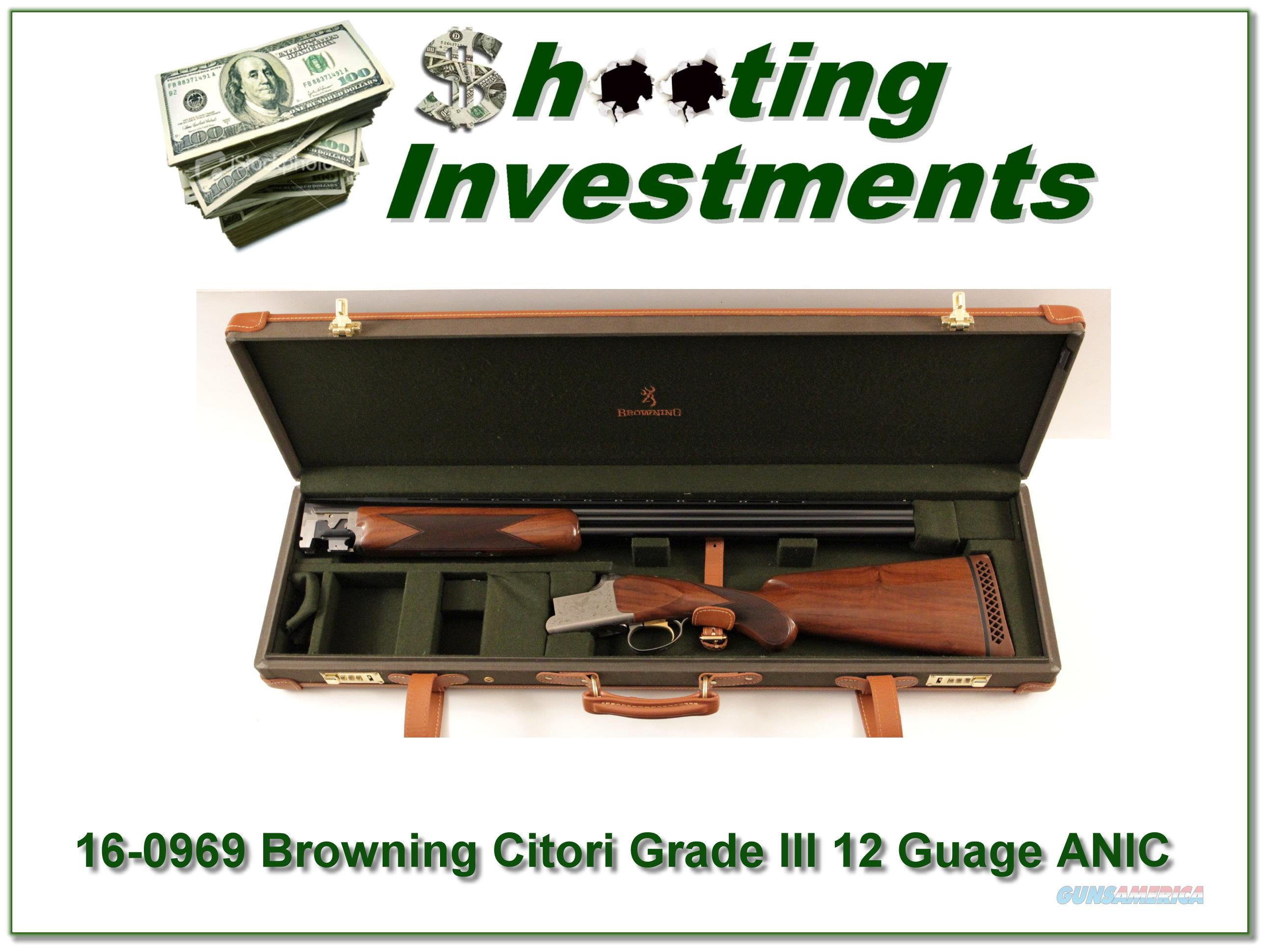 Browning Citori Grade III 12 Gauge ANIC  Guns > Shotguns > Browning Shotguns > Over Unders > Citori > Hunting