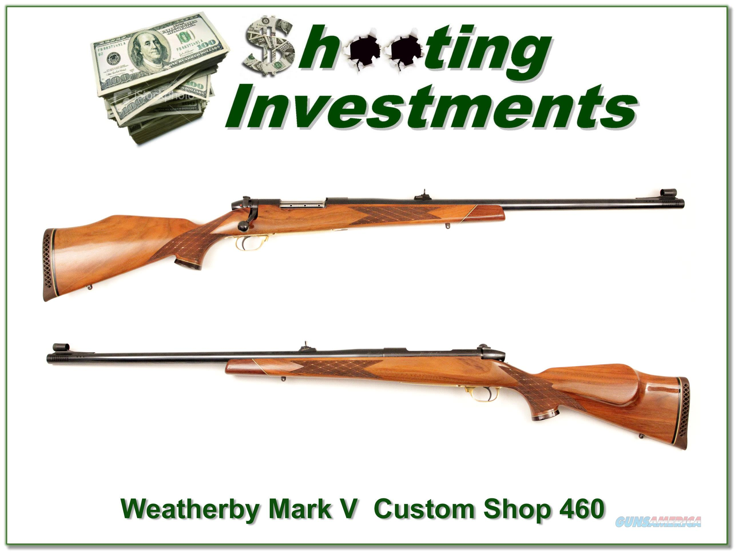 Weatherby Mark V Deluxe 460 Wthy Magnum Custom Shop  Guns > Rifles > Weatherby Rifles > Sporting
