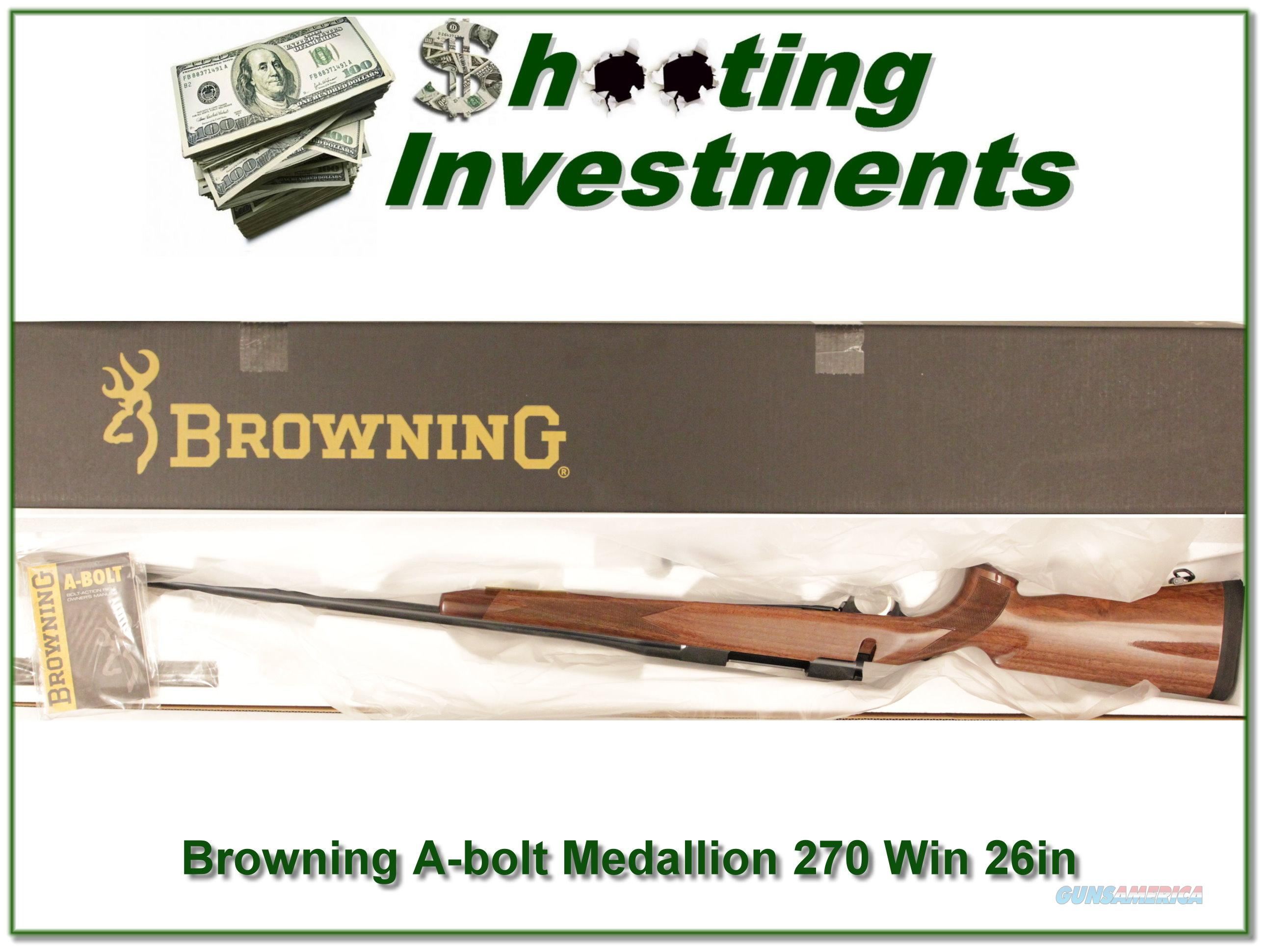 Browning A-bolt II Medallion 270 Win last ones!  Guns > Rifles > Browning Rifles > Bolt Action > Hunting > Blue