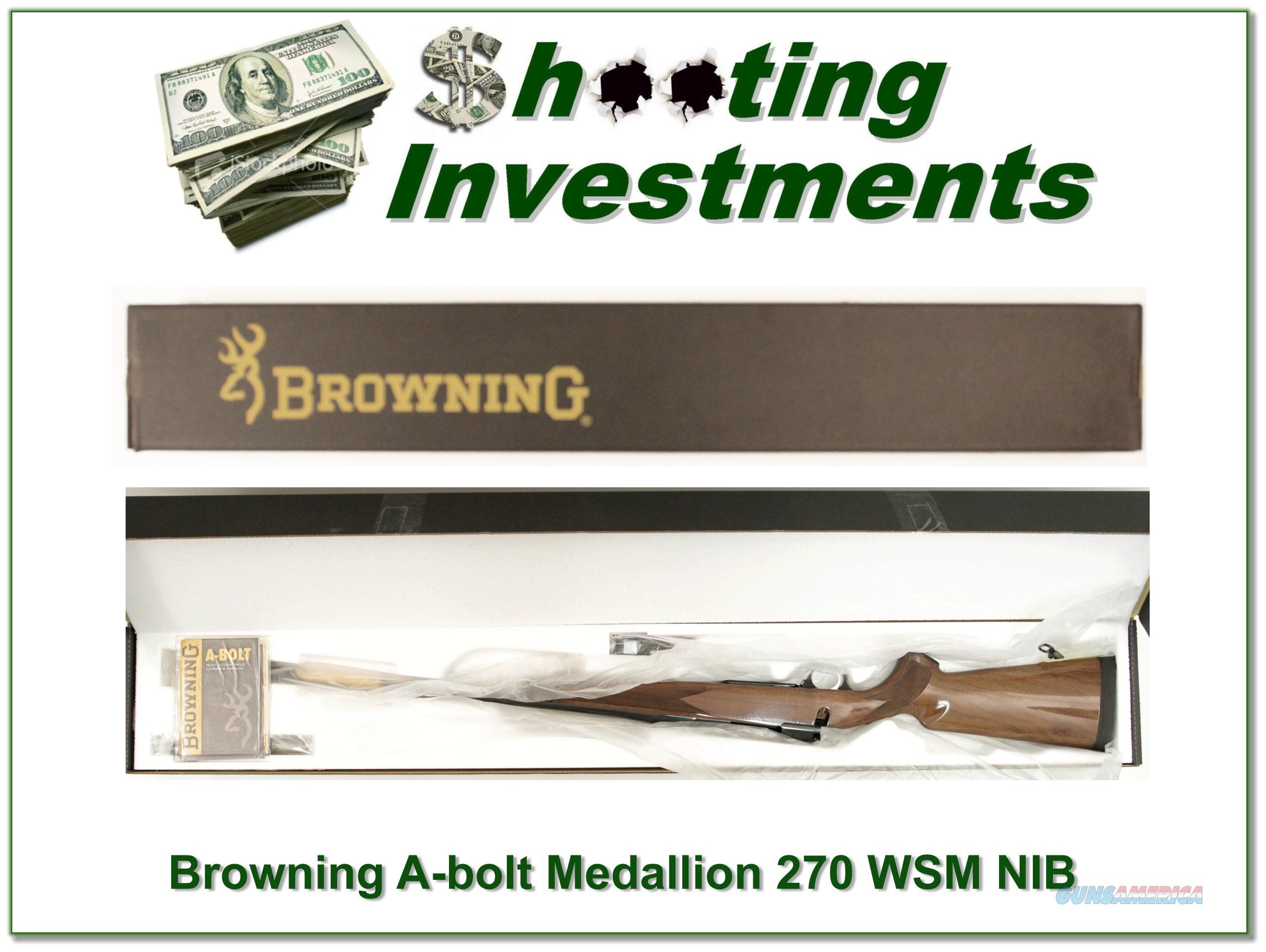 Browning A-bolt II Medallion 270 WSM last ones!  Guns > Rifles > Browning Rifles > Bolt Action > Hunting > Blue