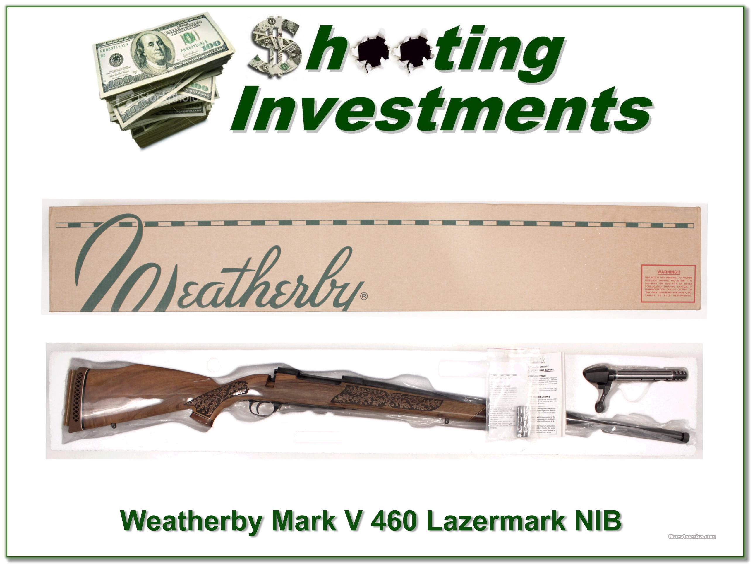 Weatherby Mark V Lazermark 460 NIB and PERFECT!  Guns > Rifles > Weatherby Rifles > Sporting