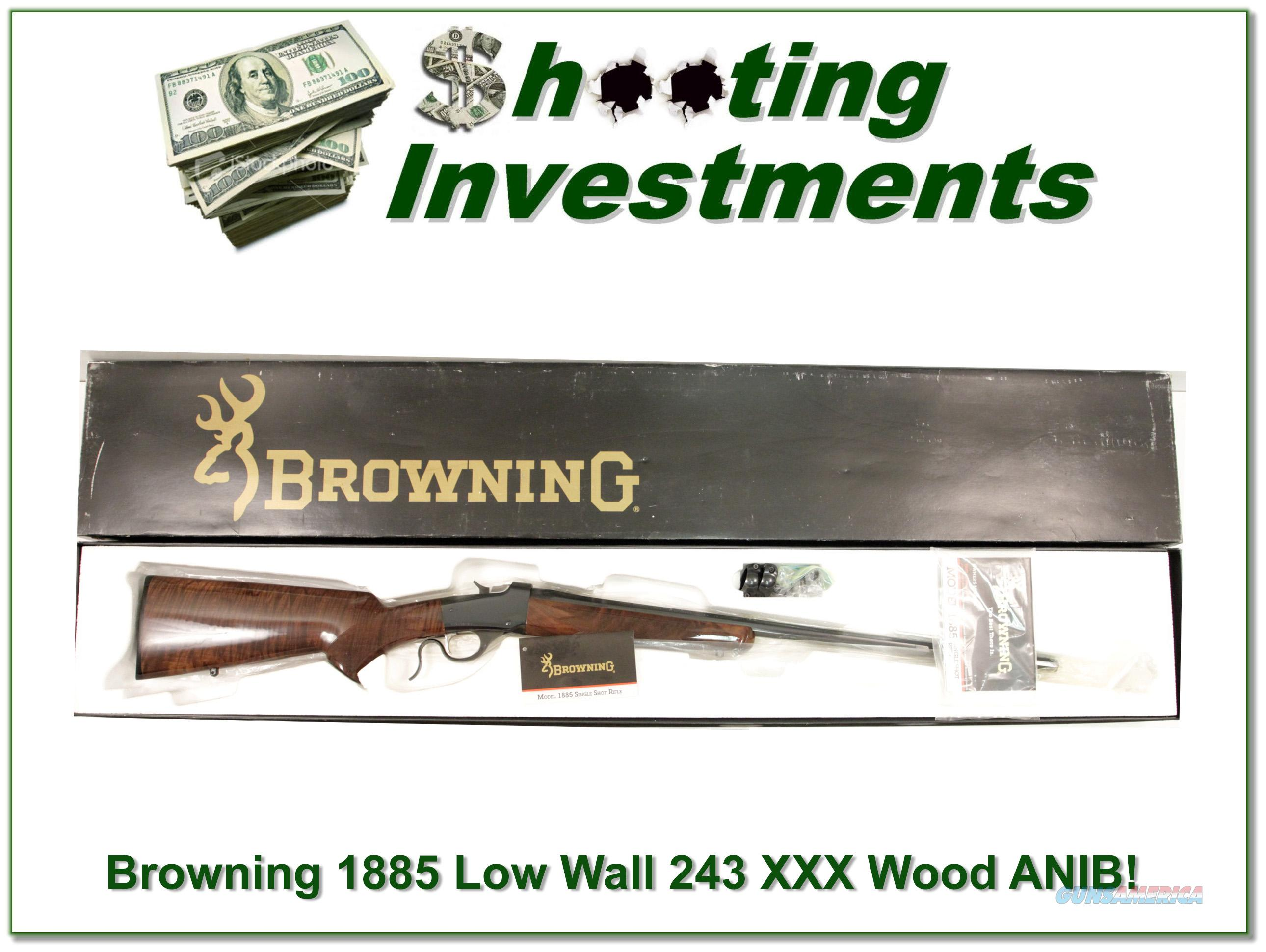 Browning 1885 Low Wall 243 XXX Wood ANIB  Guns > Rifles > Browning Rifles > Singe Shot