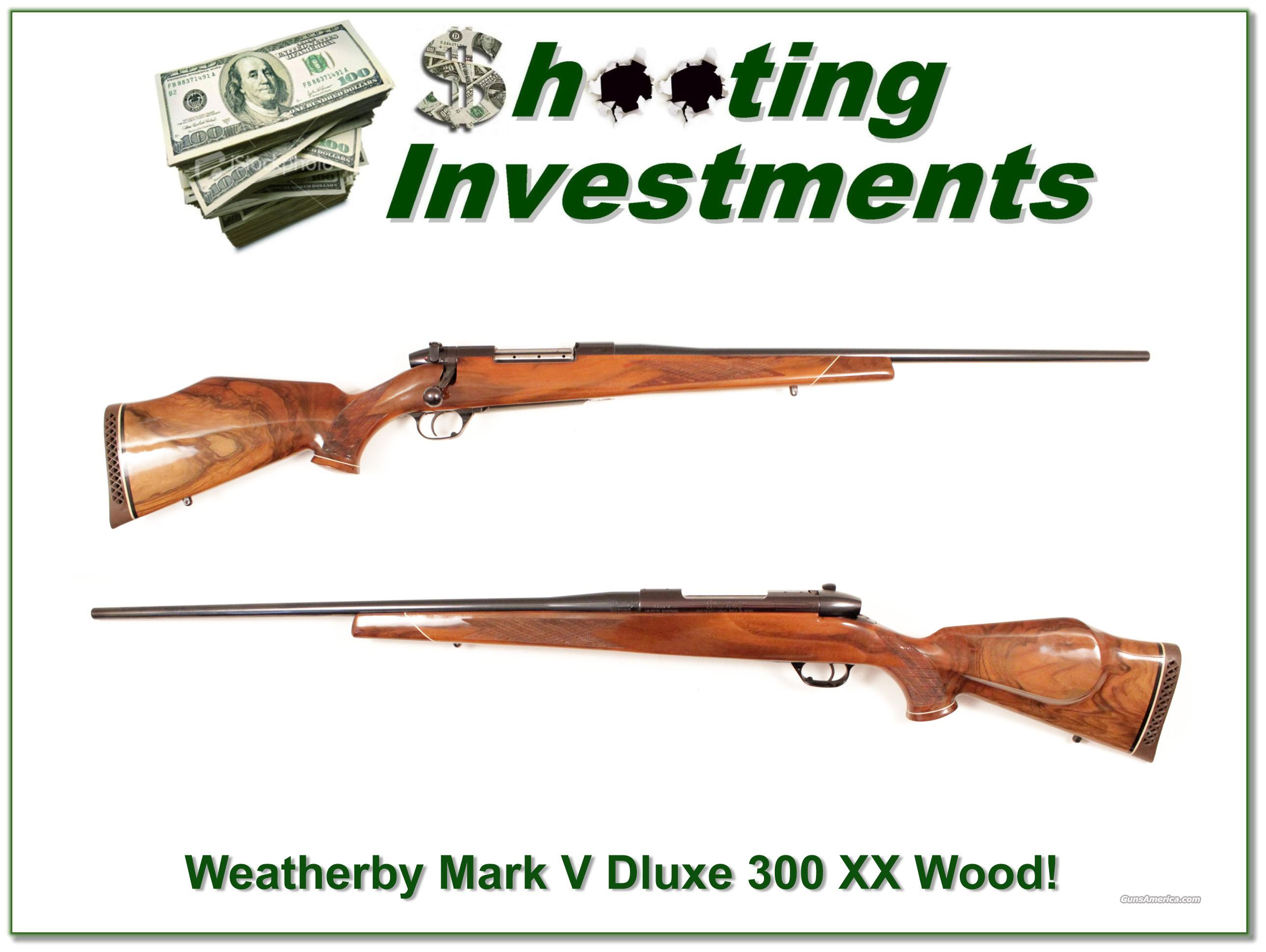 Weatherby Mark V Deluxe 300 Wthy XX Wood!  Guns > Rifles > Weatherby Rifles > Sporting