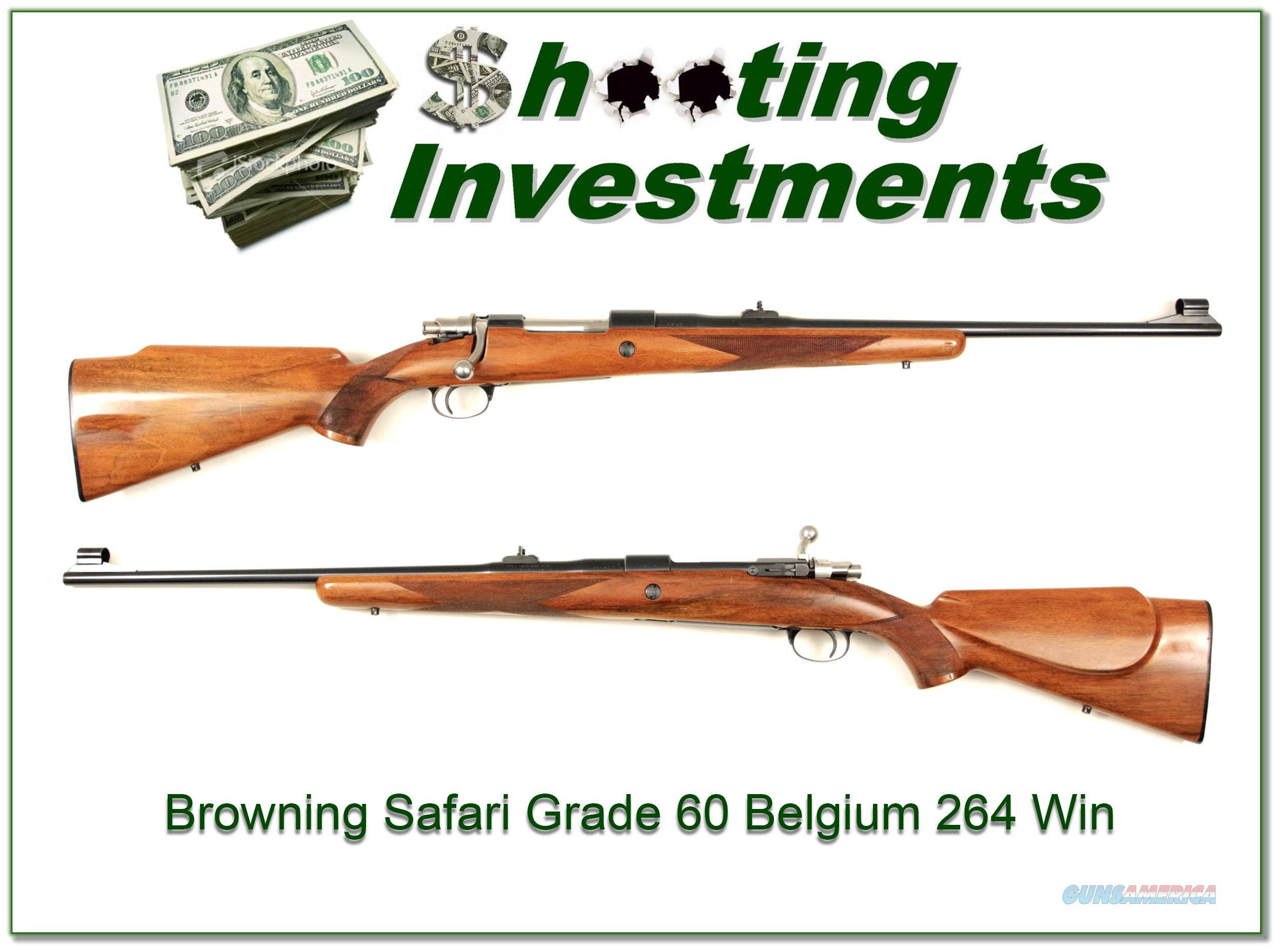 Browning Safari Grade 60 Belgium 264 Win Mag  Guns > Rifles > Browning Rifles > Bolt Action > Hunting > Blue
