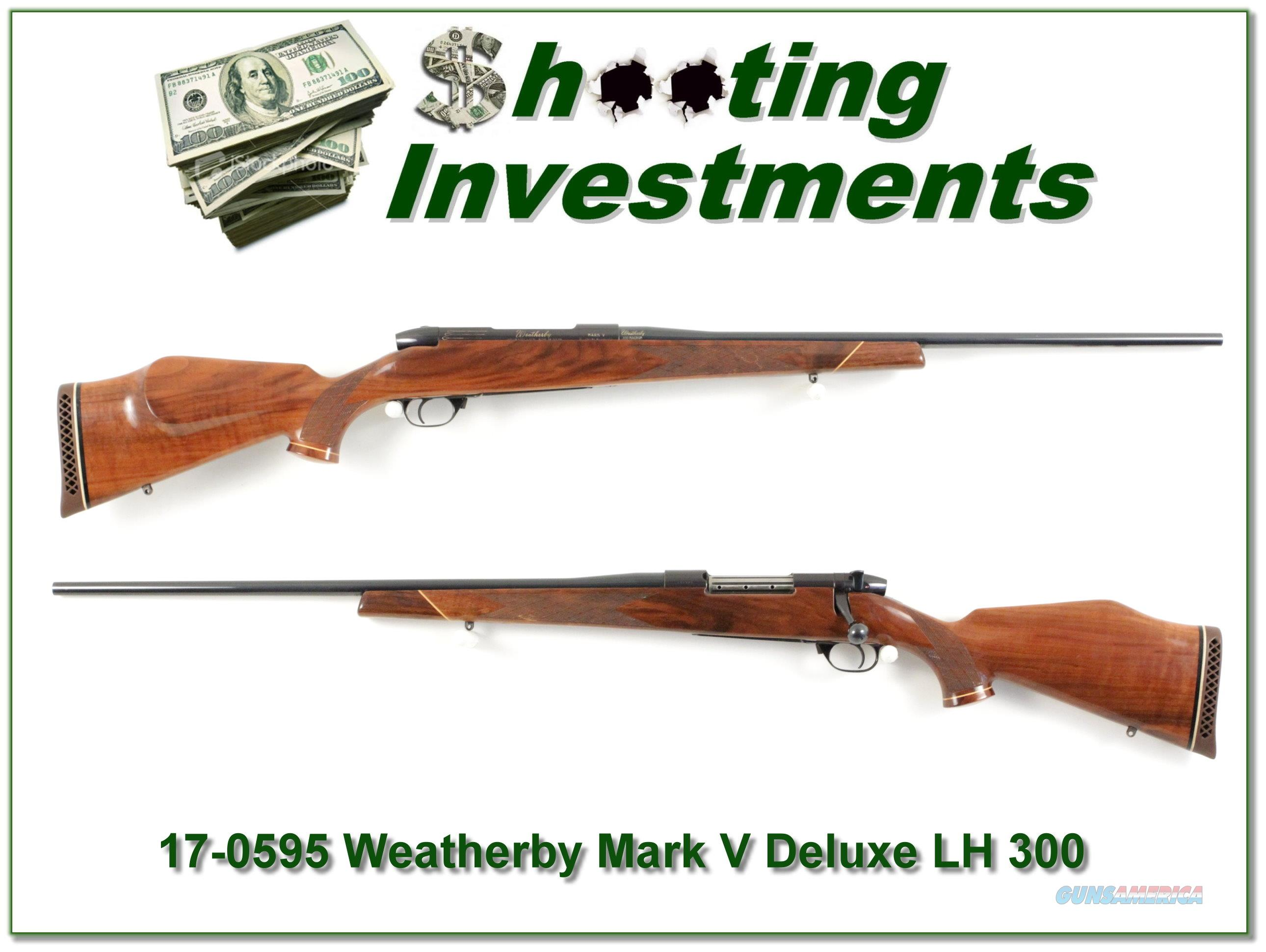 Weatherby Mark V Deluxe 300 Wthy Left Handed!  Guns > Rifles > Weatherby Rifles > Sporting