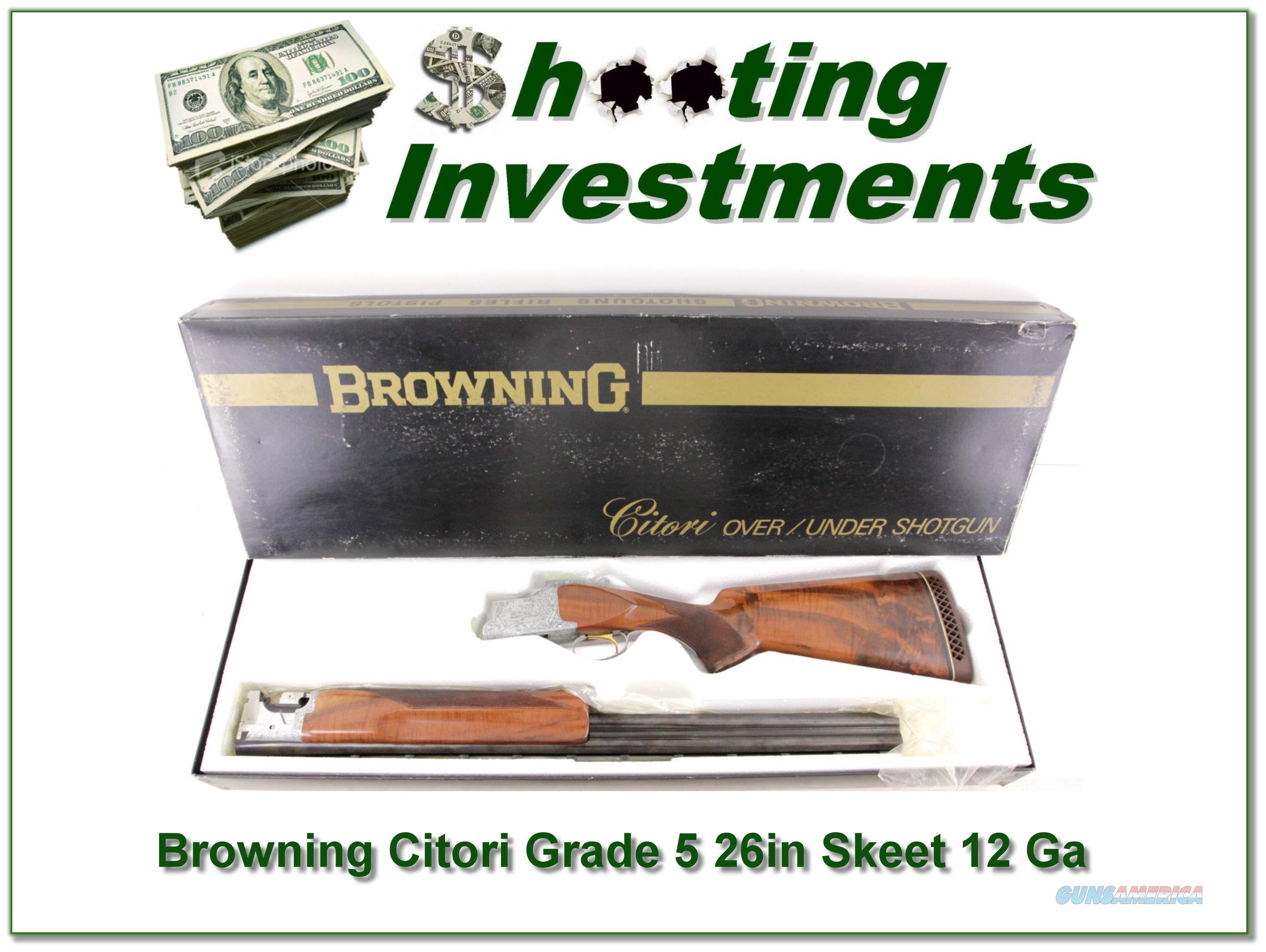 Browning Citori Grade 5 collector ANIB 12 Ga Skeet  Guns > Shotguns > Browning Shotguns > Over Unders > Citori > Hunting