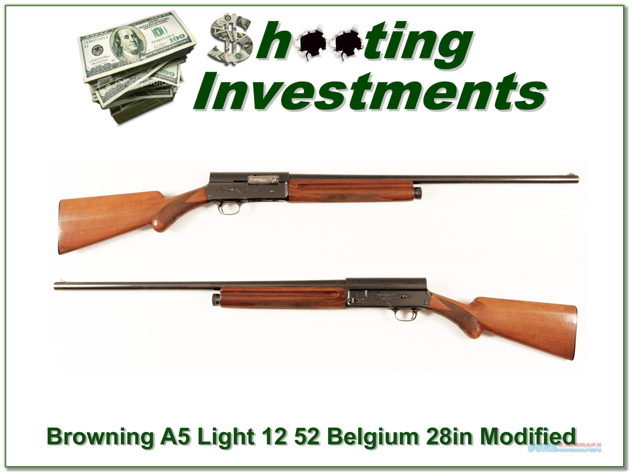 Browning A5 Light 12 50's Belgium 28in Modified  Guns > Shotguns > Browning Shotguns > Autoloaders > Hunting