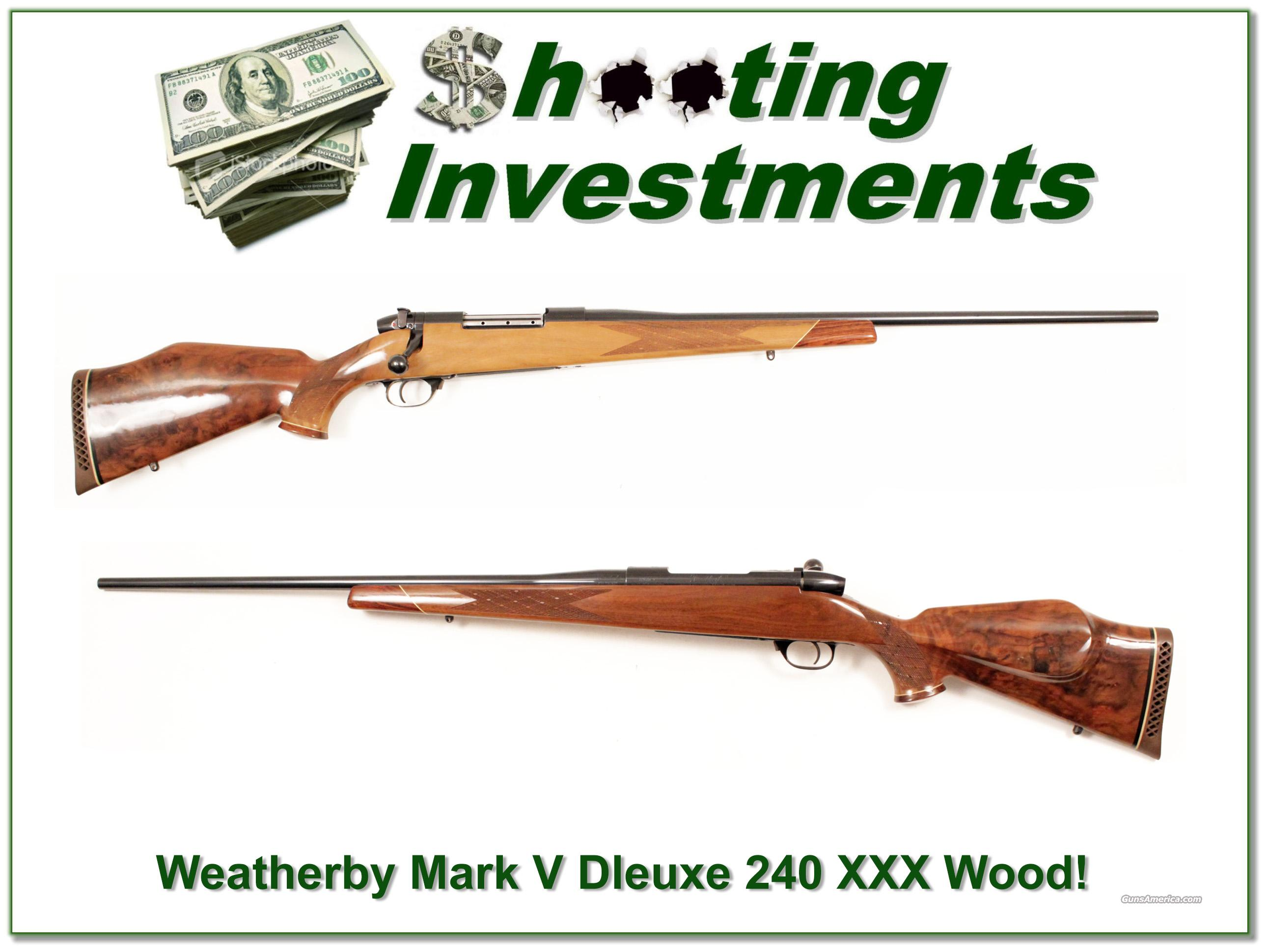 Weatherby Mark V 9 Lug 240 Incredible Wood!  Guns > Rifles > Weatherby Rifles > Sporting