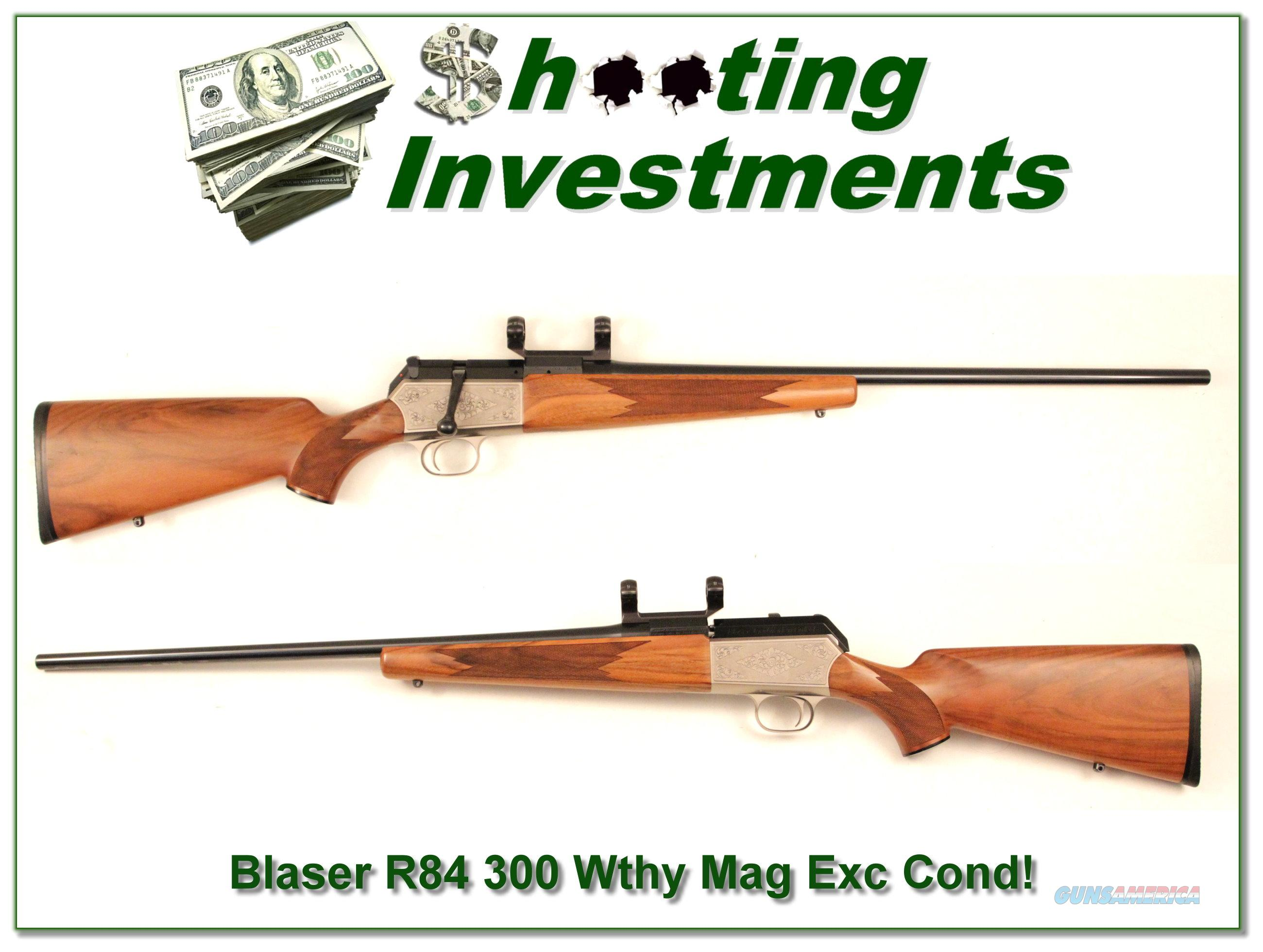 Blaser R84 300 Weatherby Magnum Exc Cond!  Guns > Rifles > Blaser Rifles/Combos/Drillings
