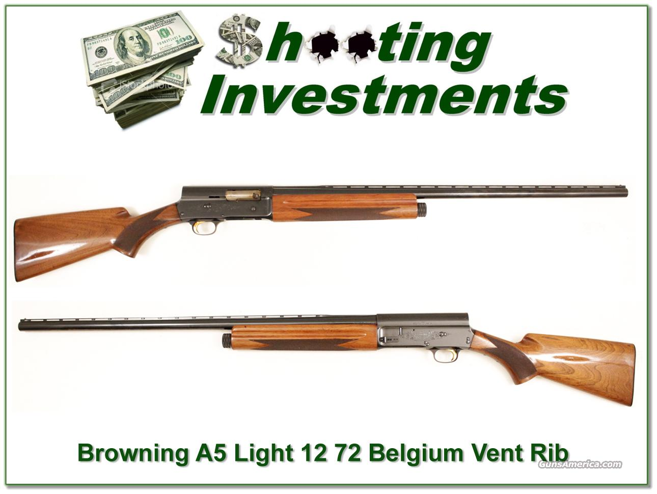 Browning A5 Light 12 72 Belgium Vent Rib  Guns > Shotguns > Browning Shotguns > Autoloaders > Hunting