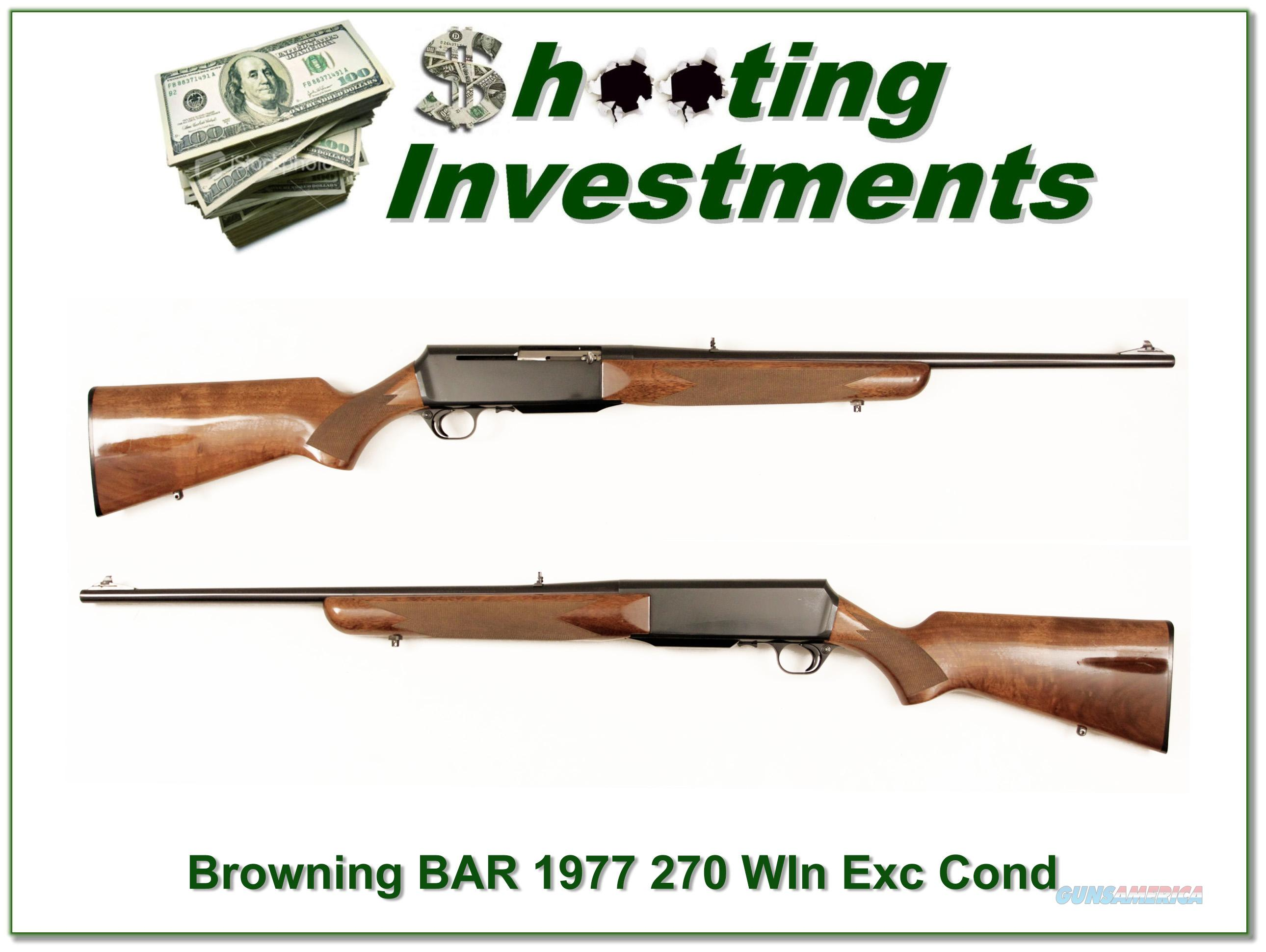 Browning BAR 270 Win Grade I early steel receiver!  Guns > Rifles > Browning Rifles > Semi Auto > Hunting