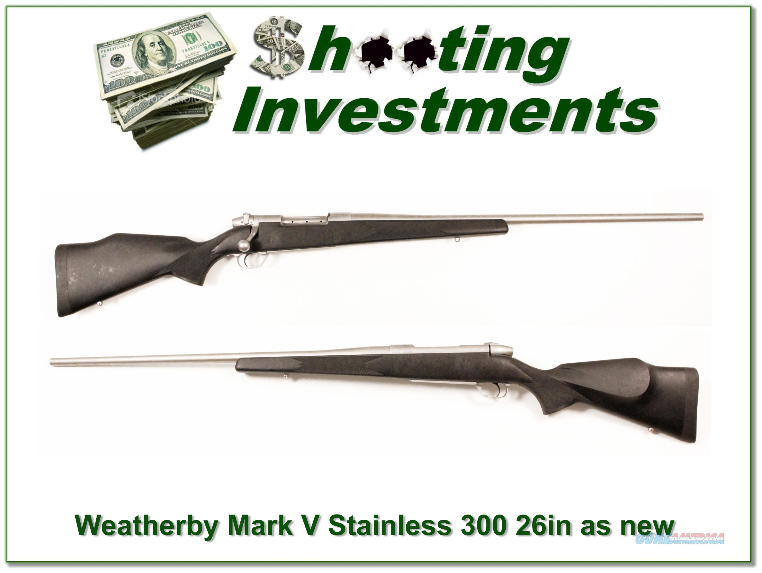 Weatherby Mark V USA made Stainless 300 Wthy Mag near new  Guns > Rifles > Weatherby Rifles > Sporting