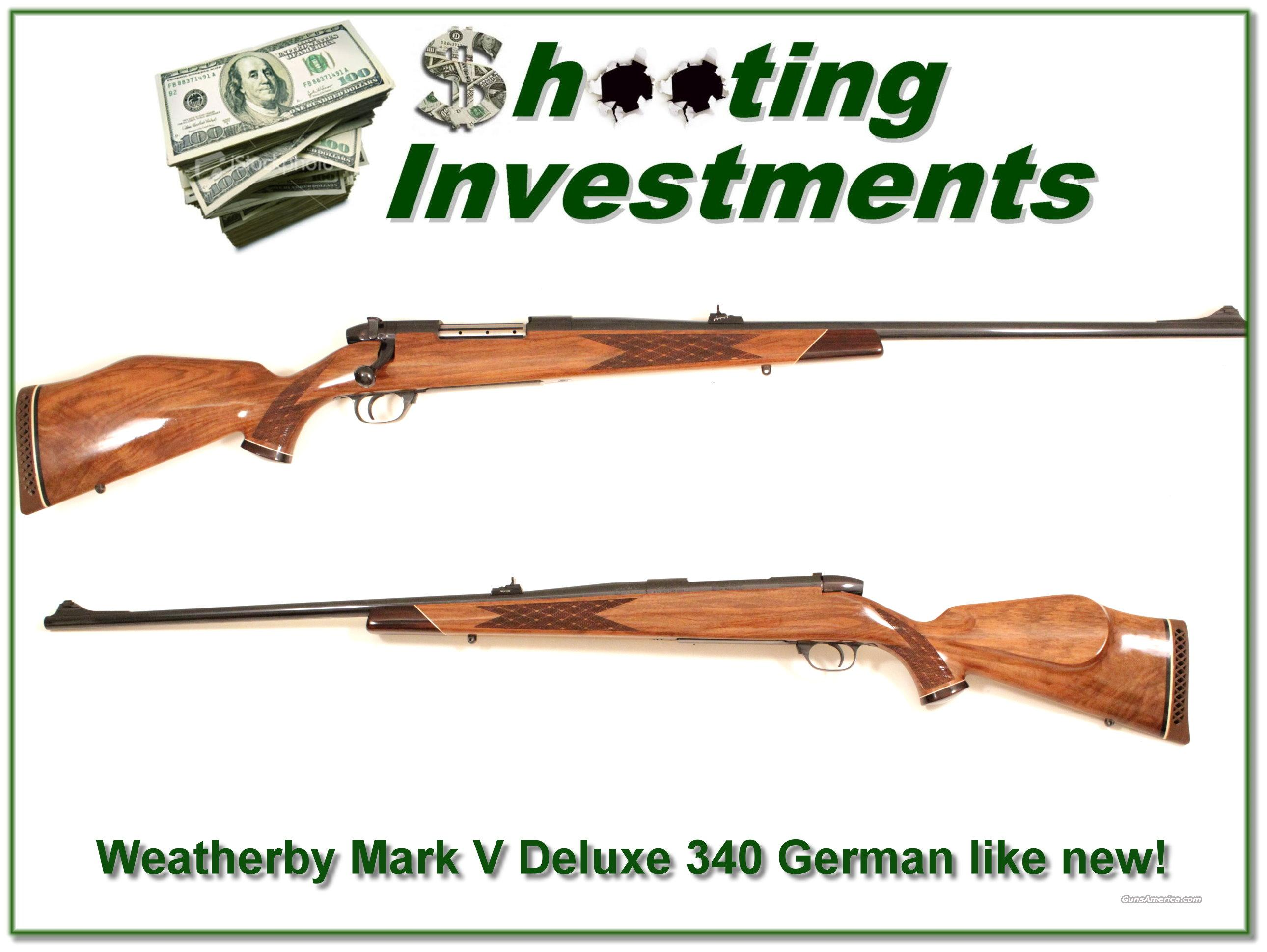 Weatherby Mark V Deluxe 340 German like new!  Guns > Rifles > Weatherby Rifles > Sporting