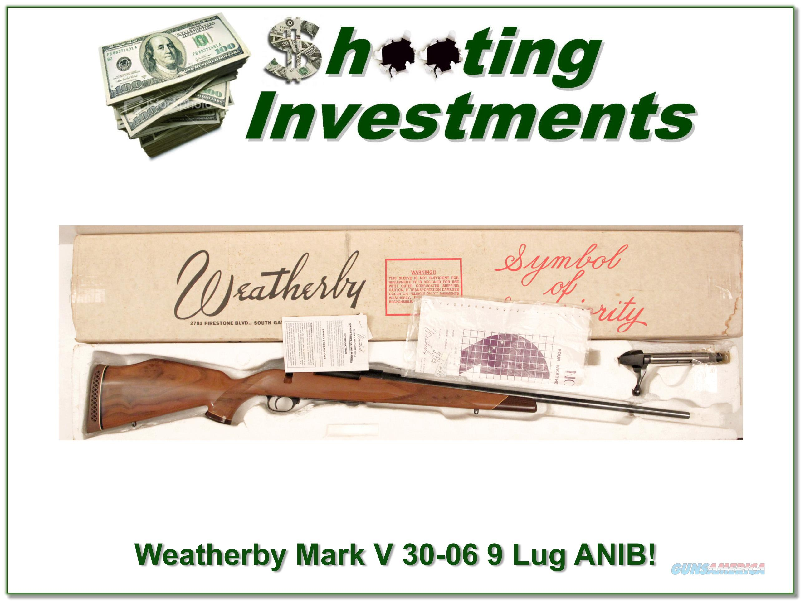 Weatherby Mark V Deluxe 9 Lug 30-06 ANIB!  Guns > Rifles > Weatherby Rifles > Sporting