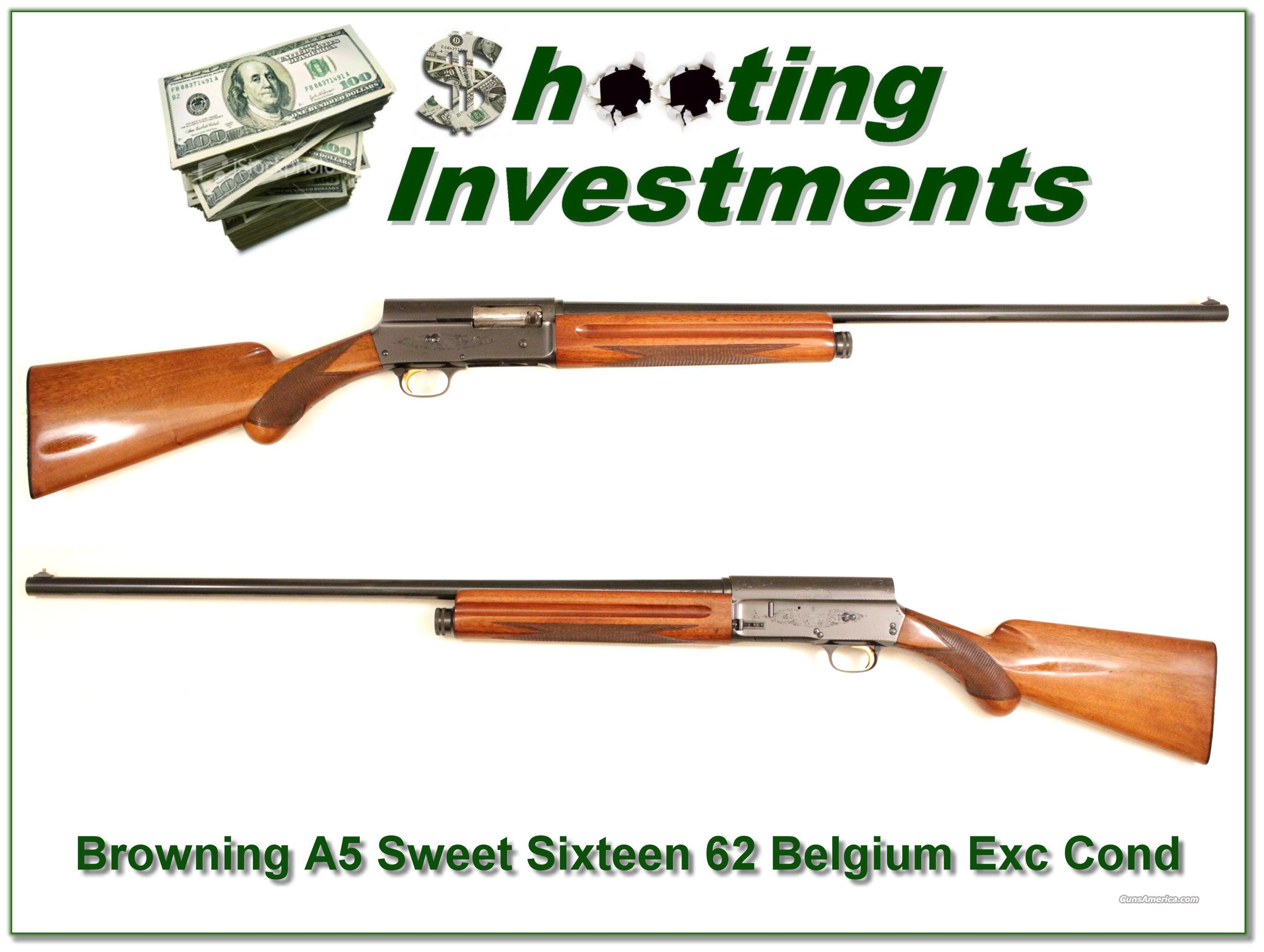 Browning A5 Sweet Sixteen 62 Belgium Exc Cond  Guns > Shotguns > Browning Shotguns > Autoloaders > Hunting
